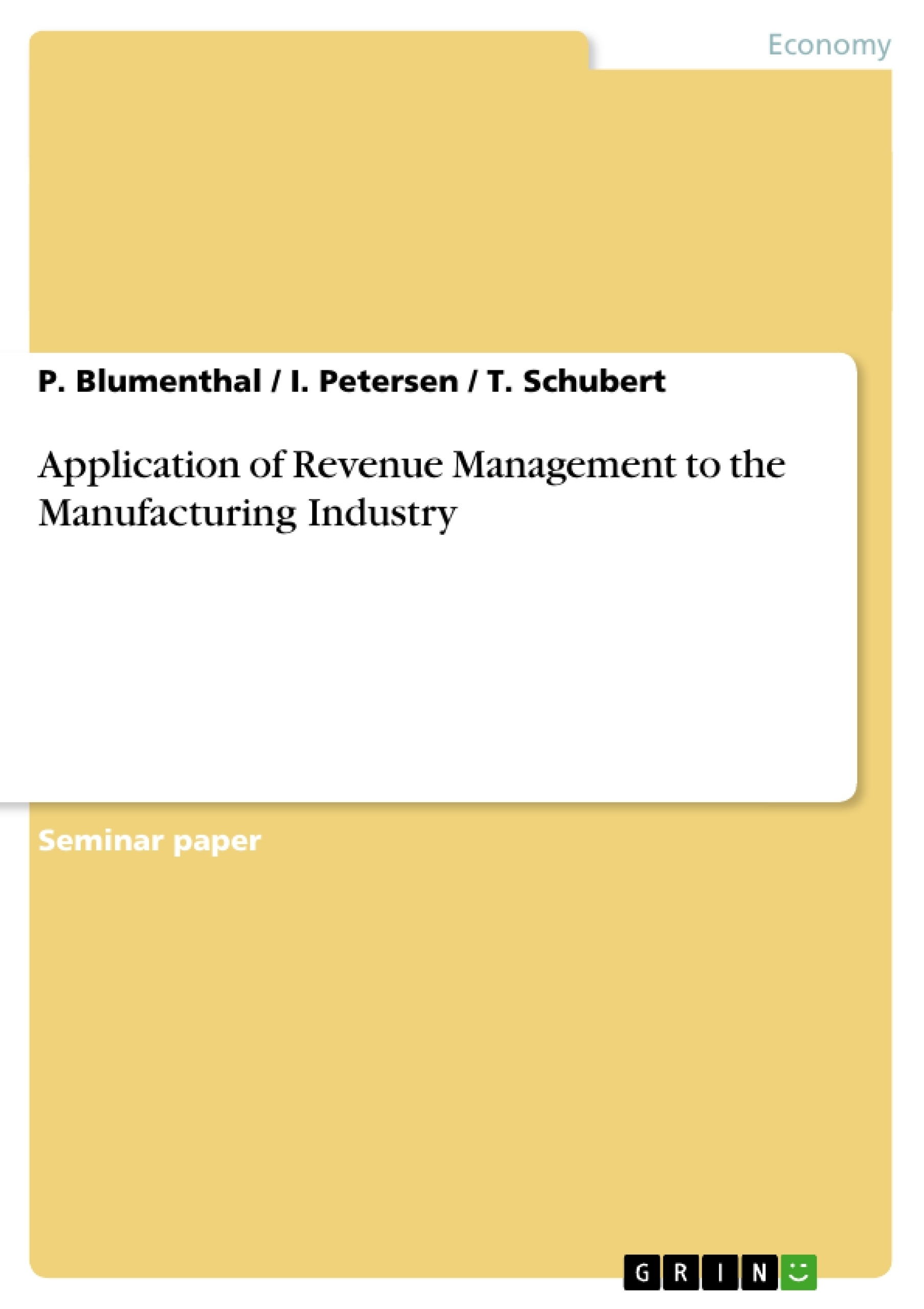 Title: Application of Revenue Management to the Manufacturing Industry