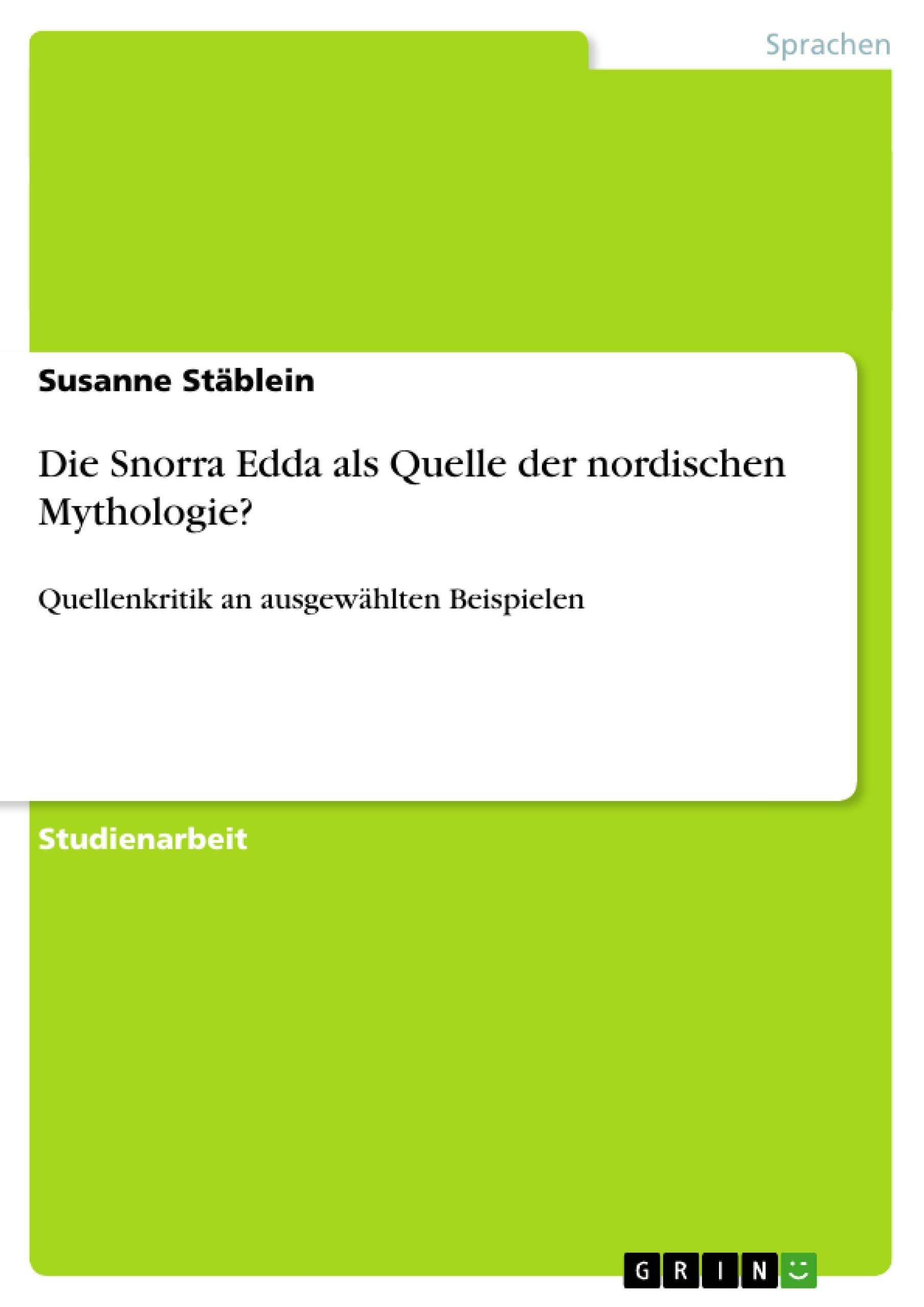 Titel: Die Snorra Edda als Quelle der nordischen Mythologie?