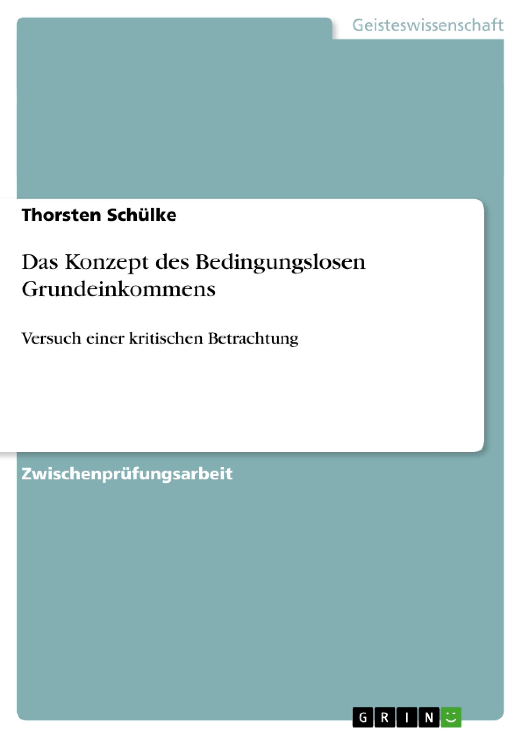 Titel: Das Konzept des Bedingungslosen Grundeinkommens