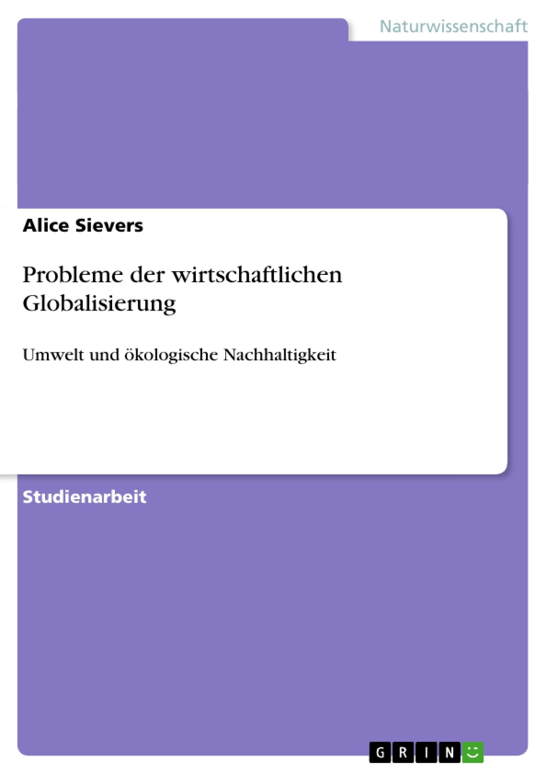 Titel: Probleme der wirtschaftlichen Globalisierung