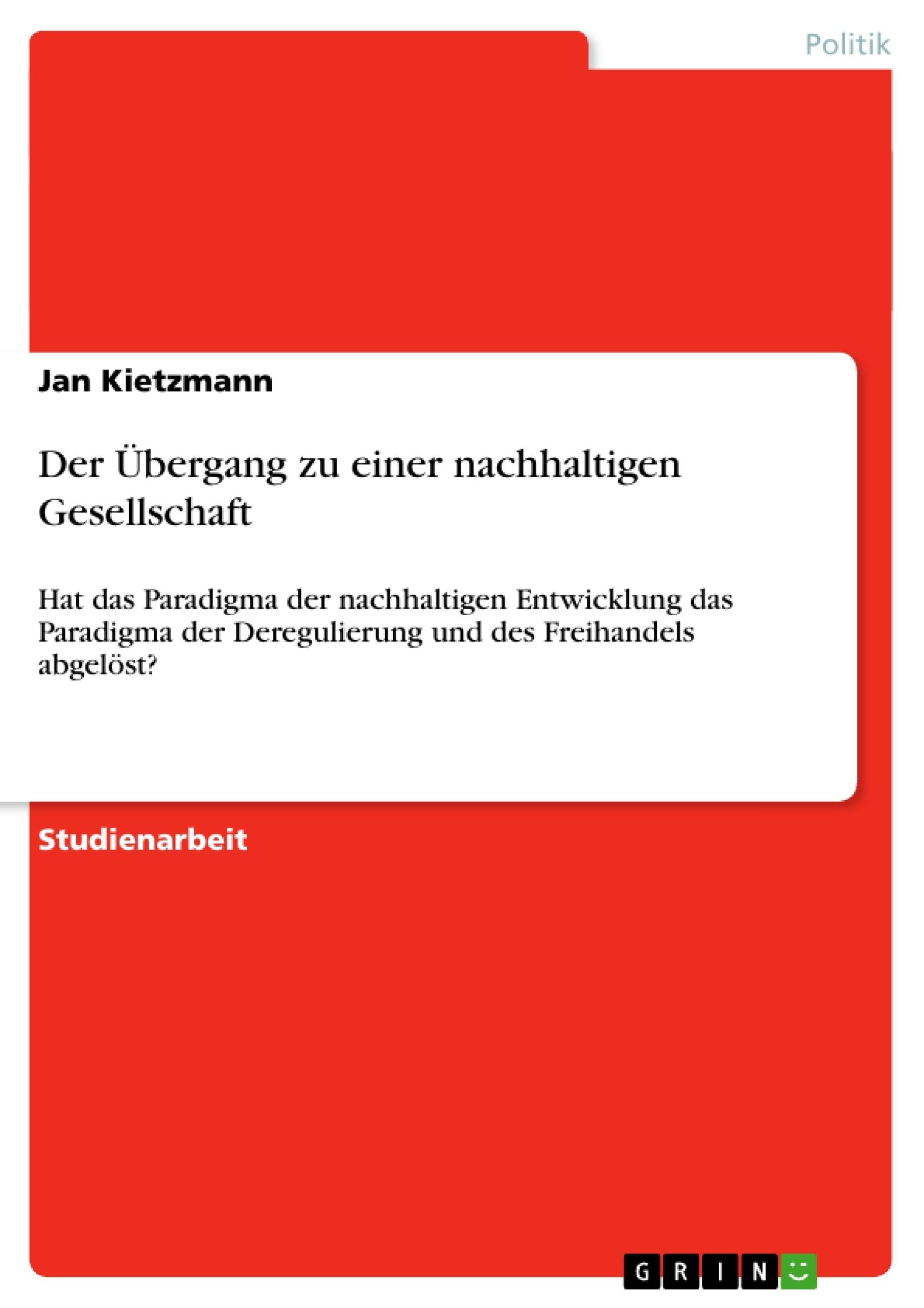 Titel: Der Übergang zu einer nachhaltigen Gesellschaft