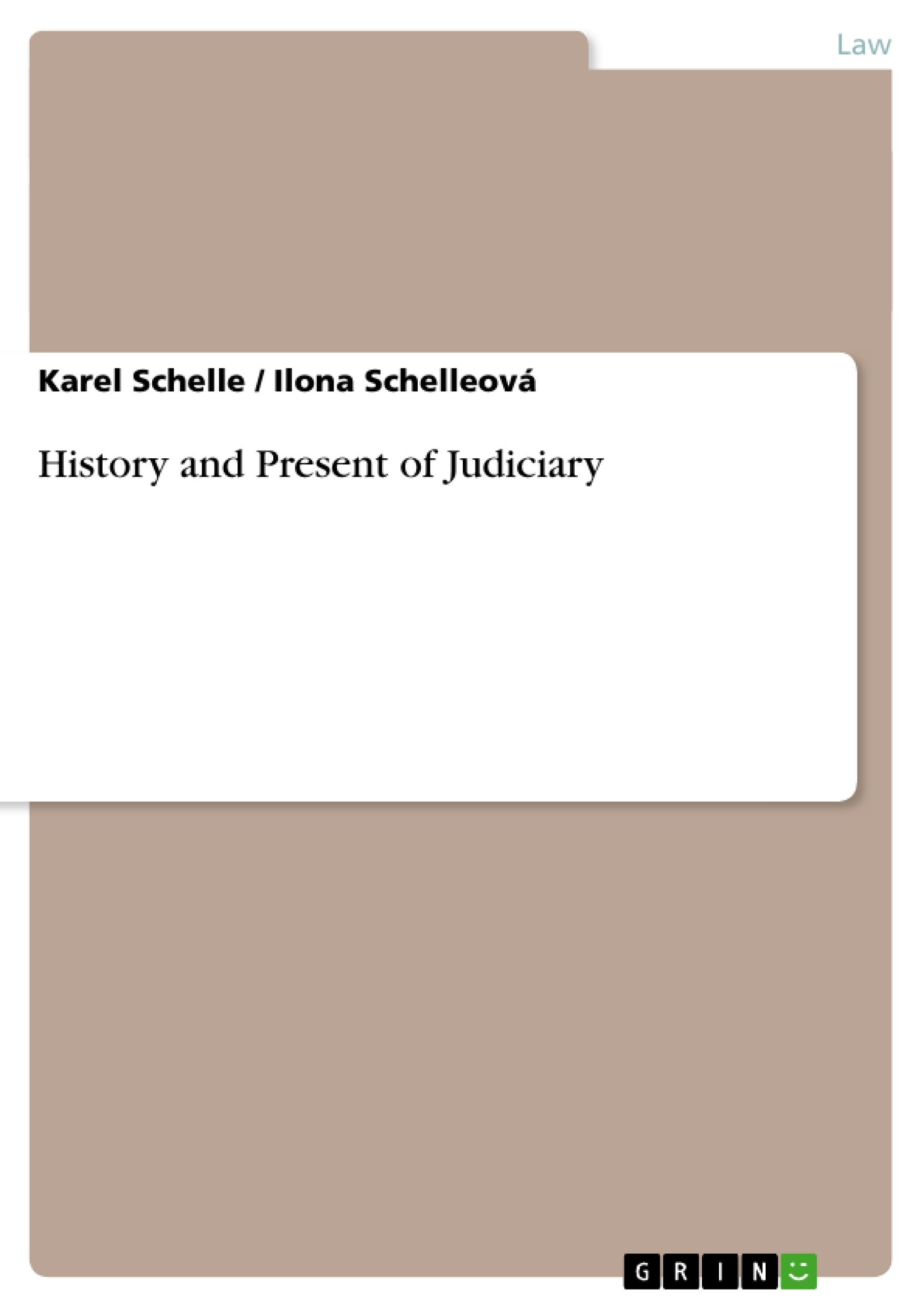 Title: History and Present of Judiciary