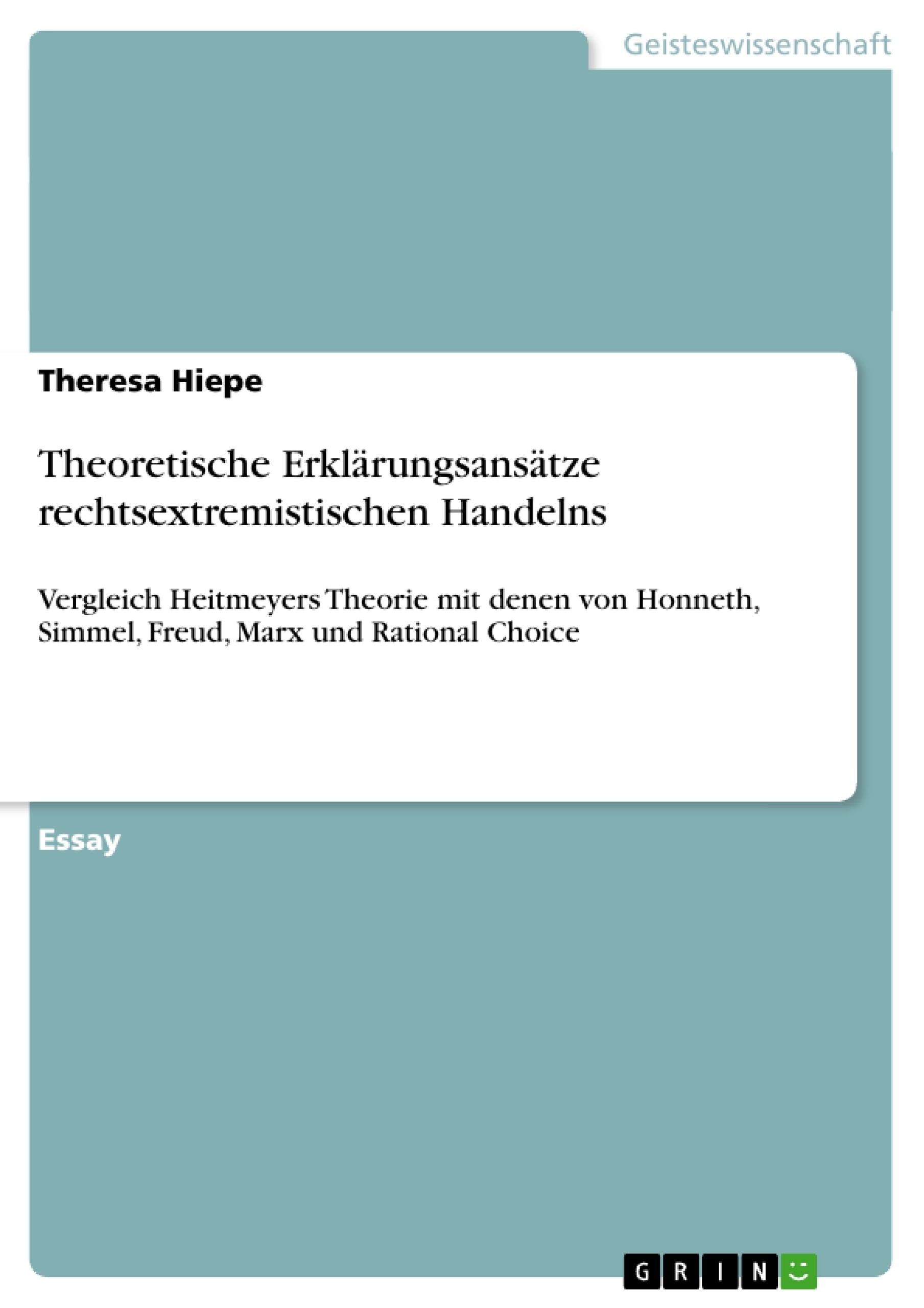 Titel: Theoretische Erklärungsansätze rechtsextremistischen Handelns