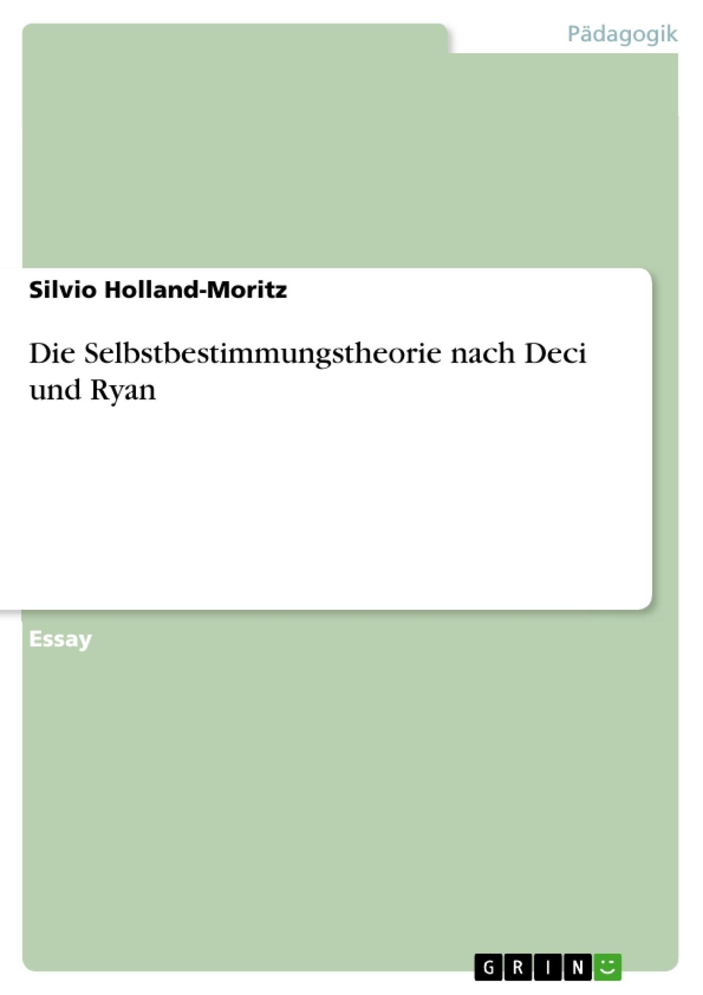 Titel: Die Selbstbestimmungstheorie nach Deci und Ryan