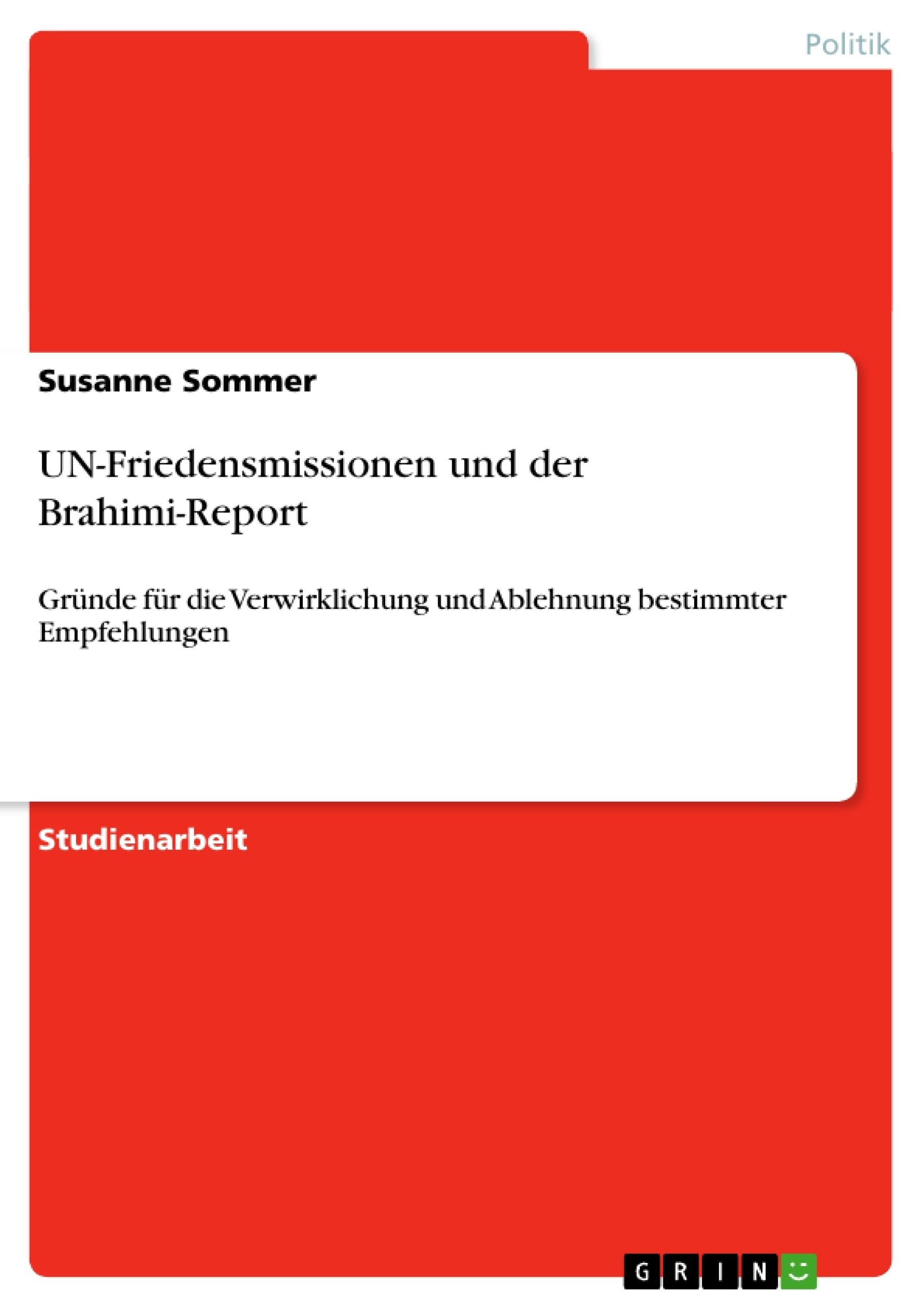 Titel: UN-Friedensmissionen und der Brahimi-Report