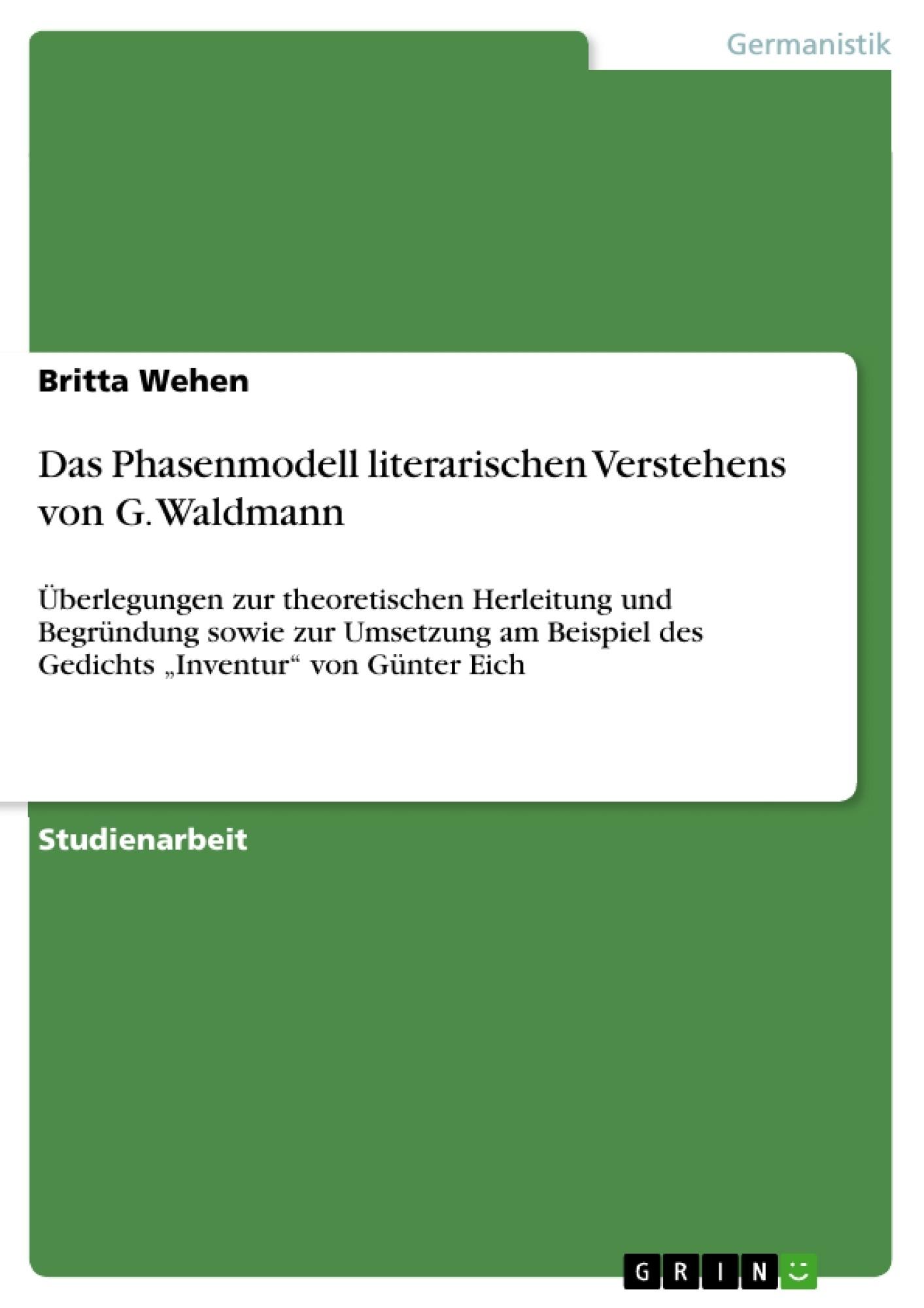 Titel: Das Phasenmodell literarischen Verstehens von G. Waldmann