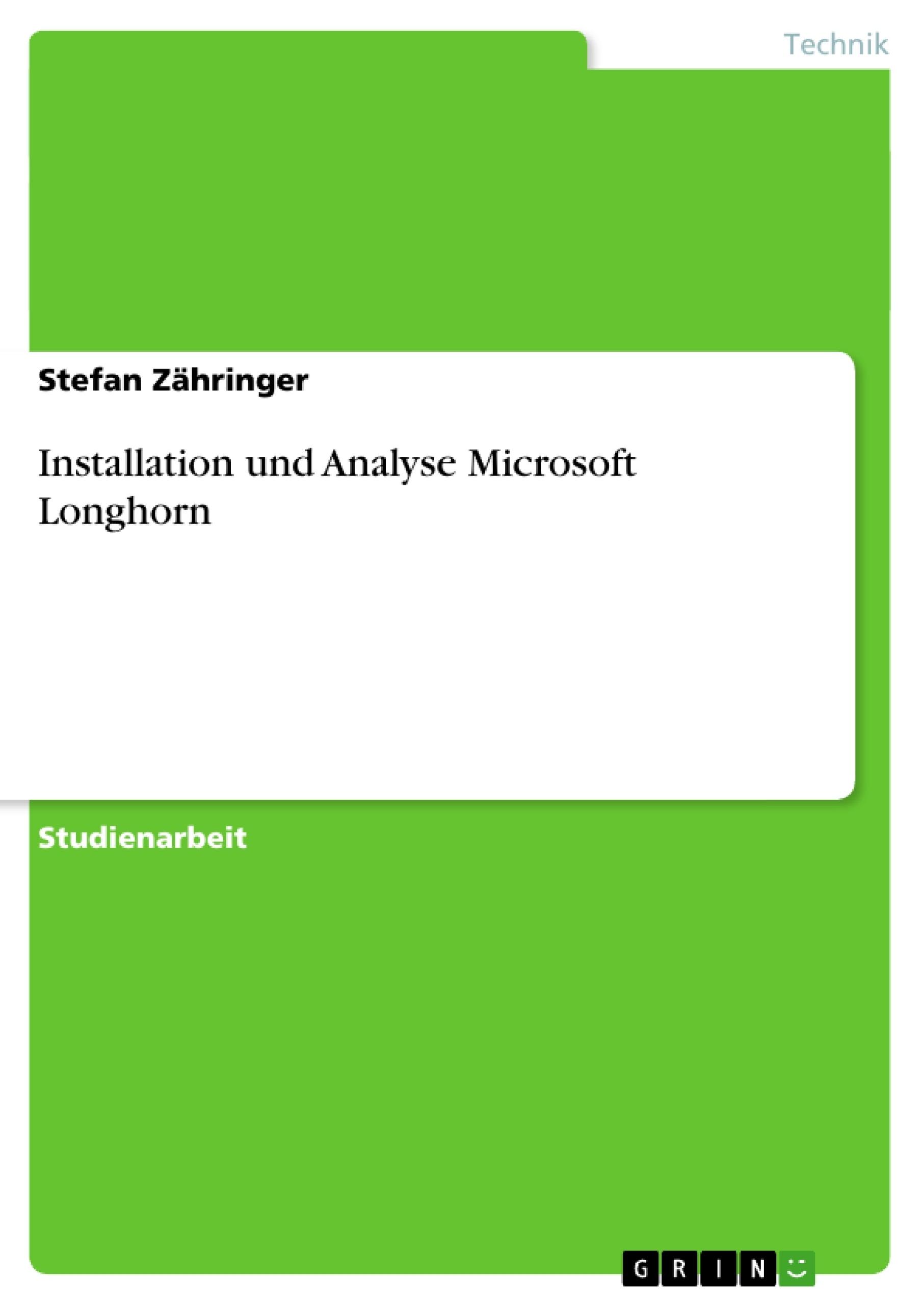 Titel: Installation und Analyse Microsoft Longhorn