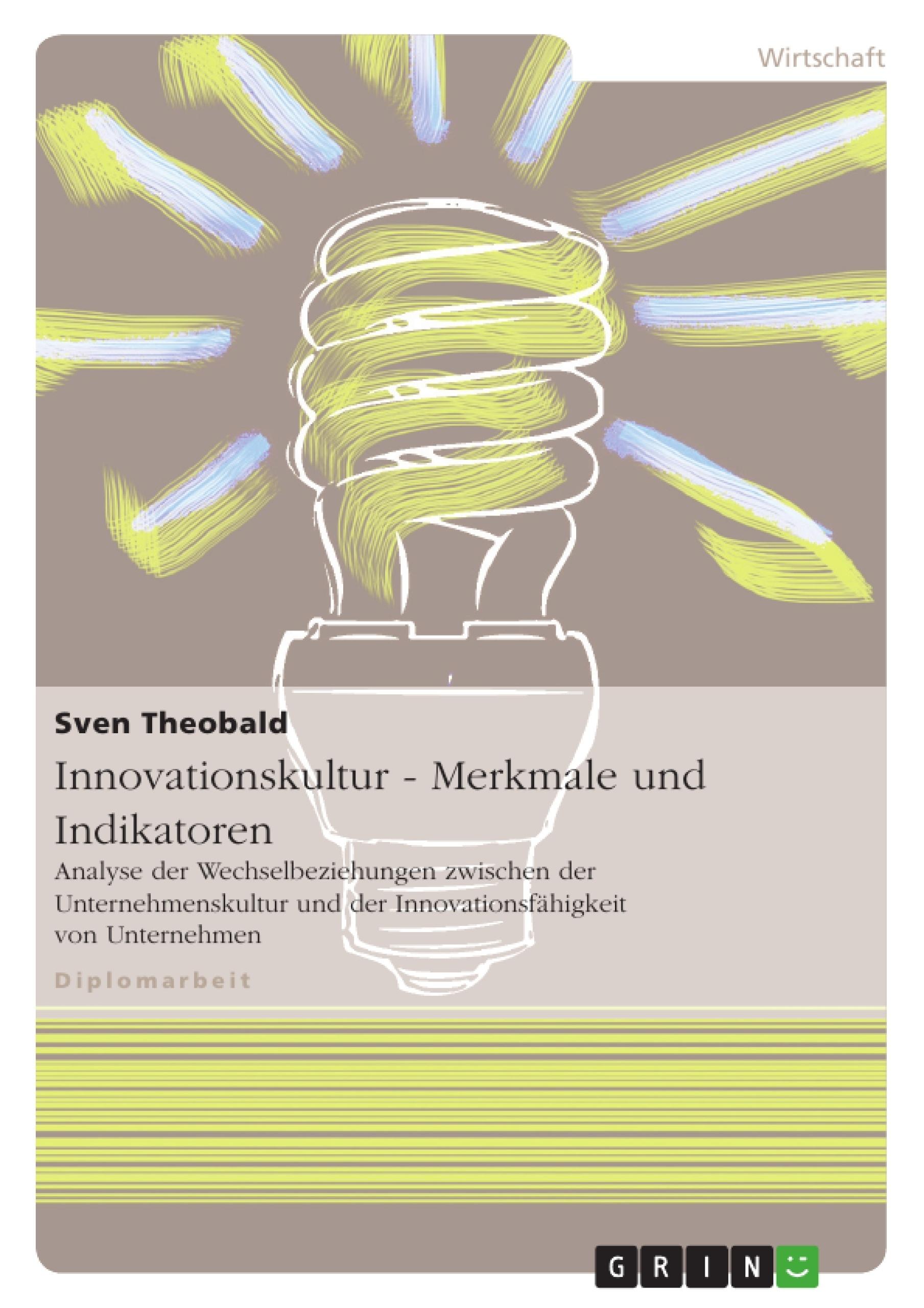 Titel: Innovationskultur - Merkmale und Indikatoren