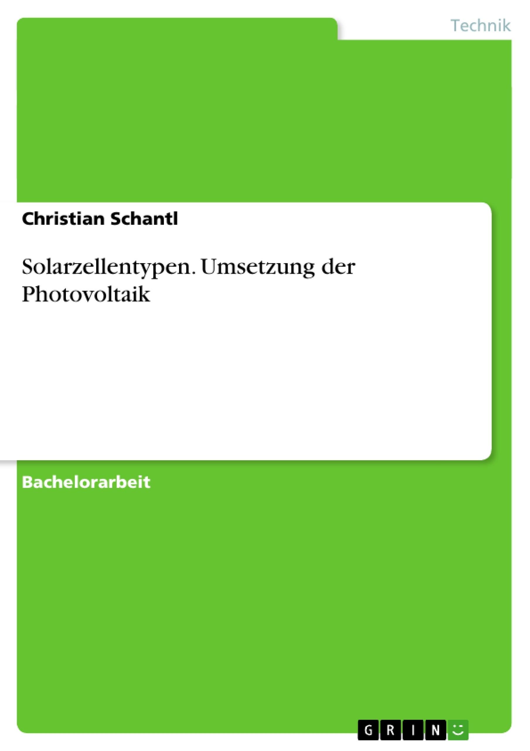 Titel: Solarzellentypen. Umsetzung der Photovoltaik
