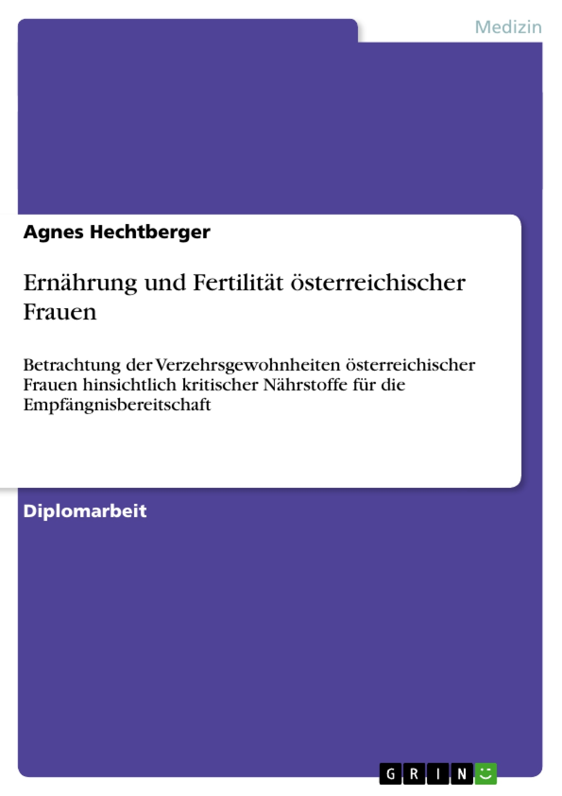 Ernährung und Fertilität österreichischer Frauen | Masterarbeit ...