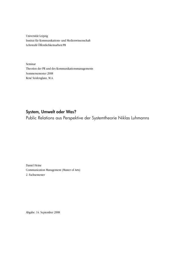 Titel: System, Umwelt oder Was? - Public Relations aus Perspektive der Systemtheorie Niklas Luhmanns
