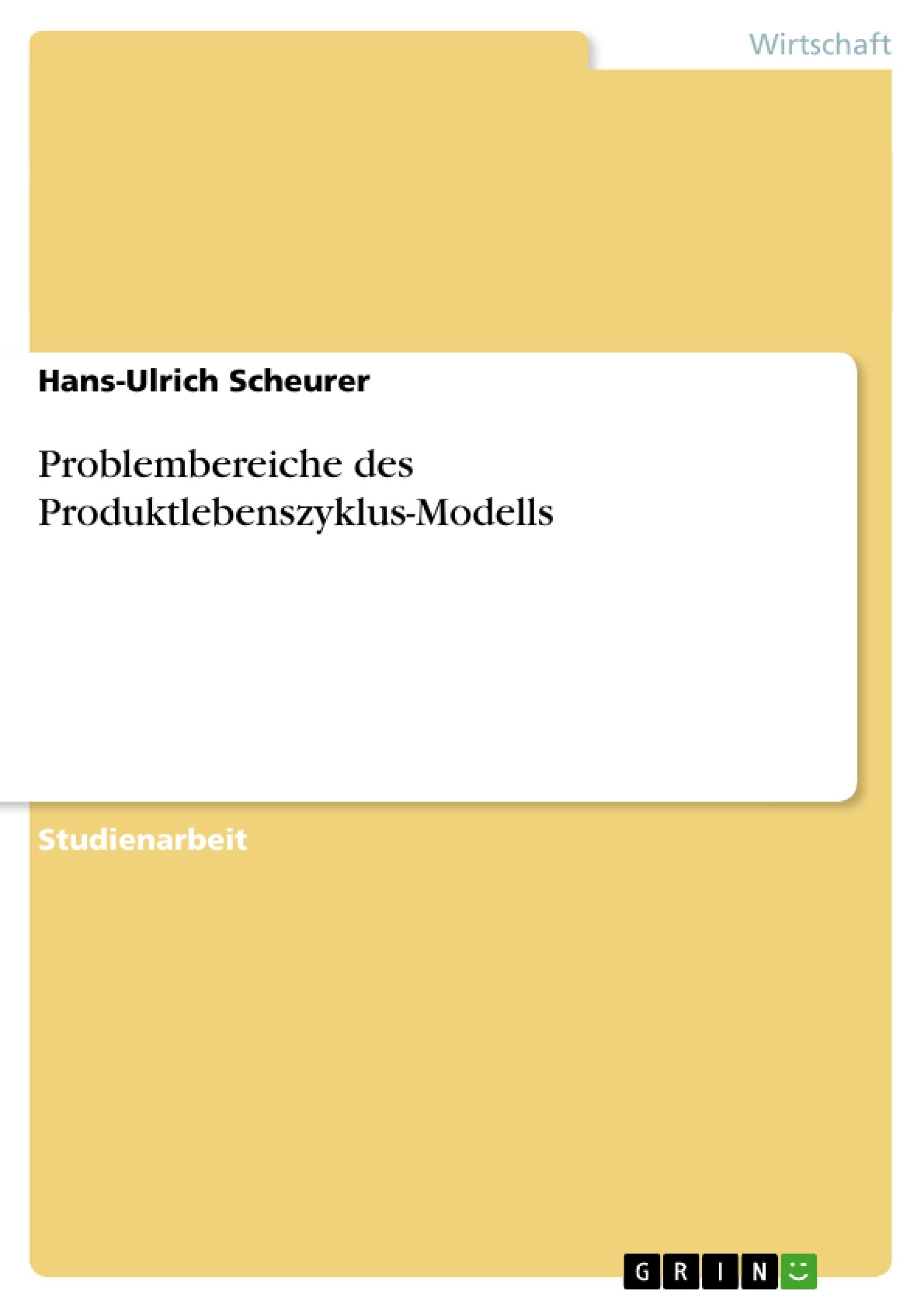 Titel: Problembereiche des Produktlebenszyklus-Modells