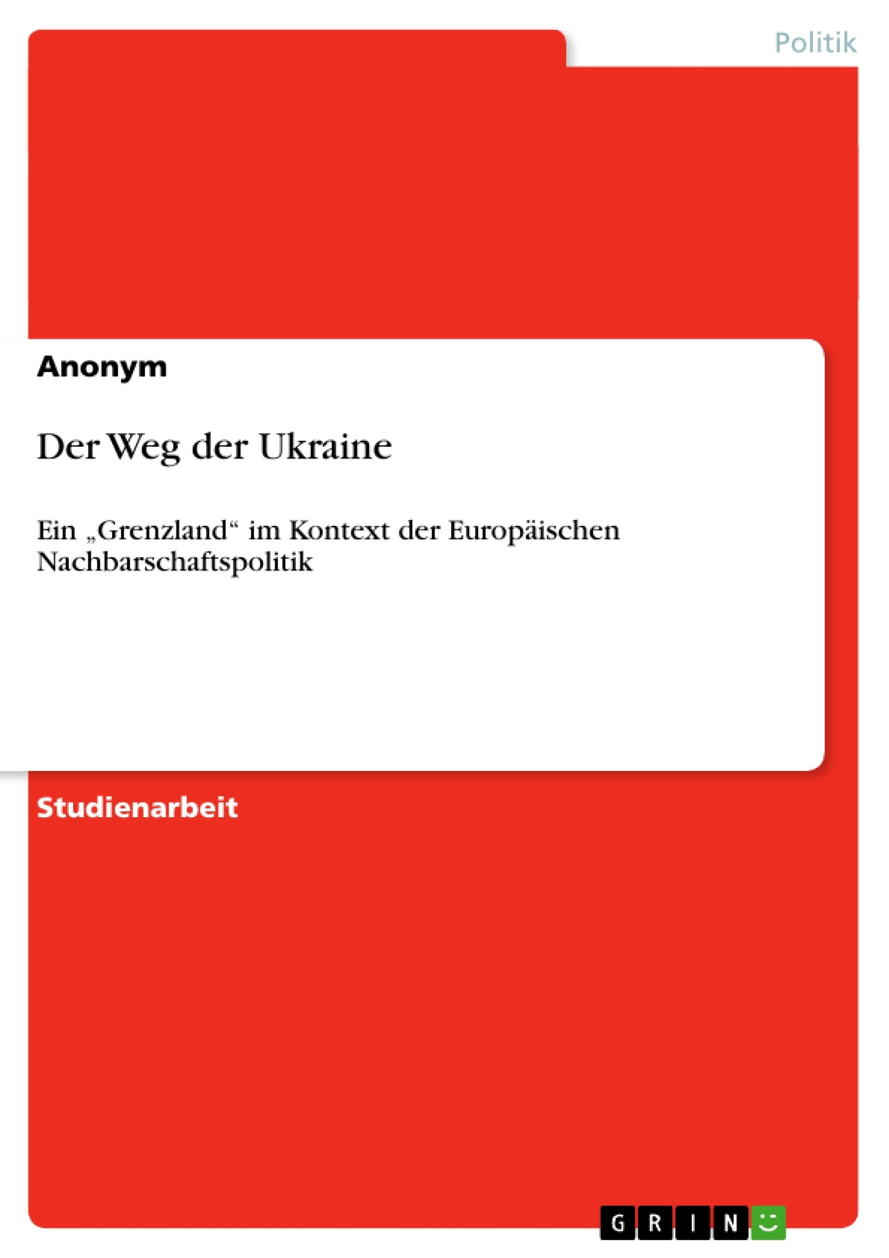 Titel: Der Weg der Ukraine