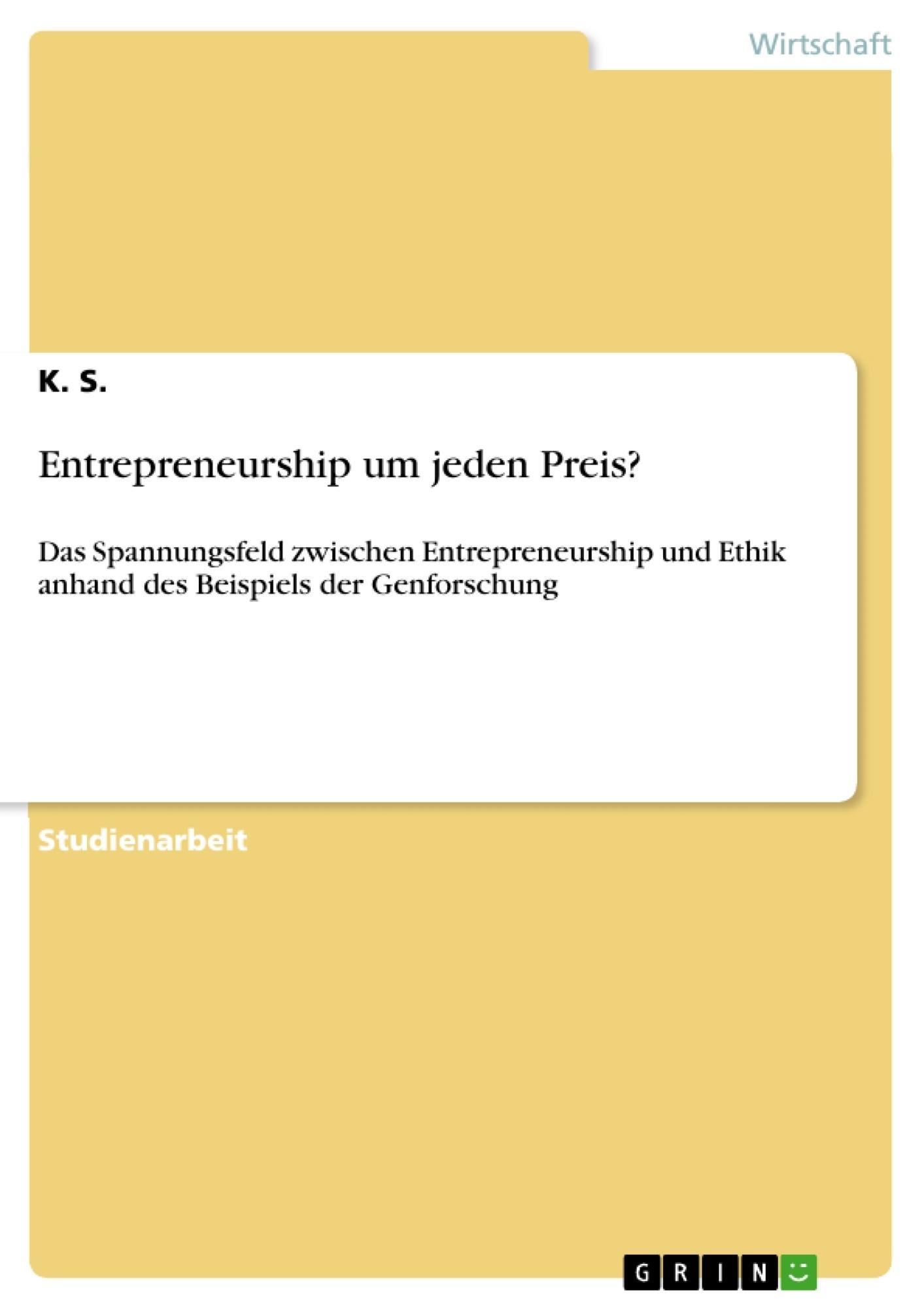 Titel: Entrepreneurship um jeden Preis?