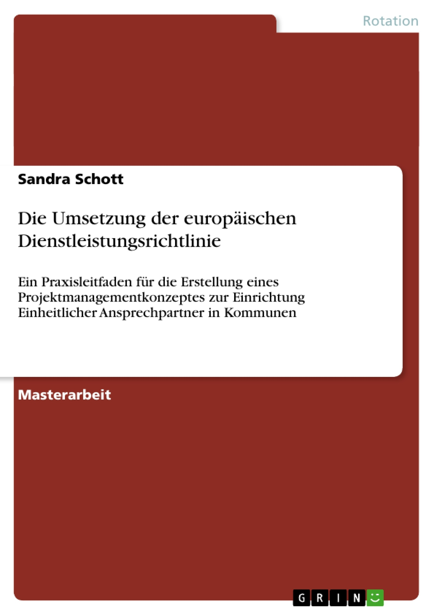 Titel: Die Umsetzung der europäischen Dienstleistungsrichtlinie