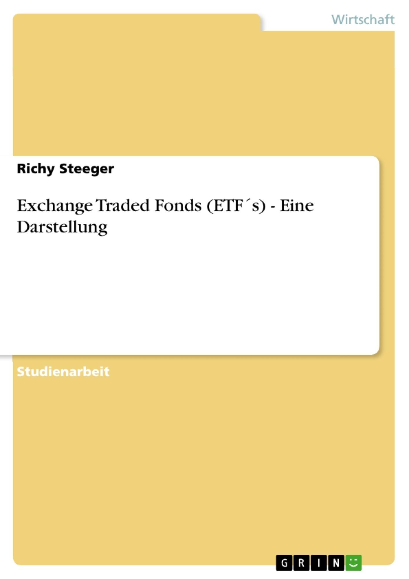 Exchange Traded Fonds Etfs Eine Darstellung Masterarbeit