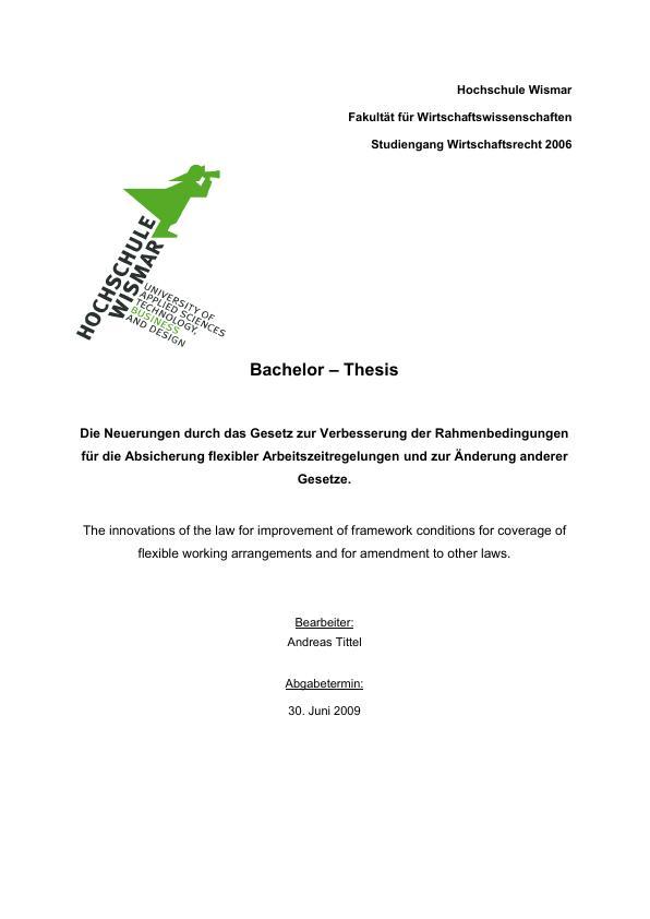 Titel: Die Neuerungen durch das Gesetz zur Verbesserung der Rahmenbedingungen für die Absicherung flexibler Arbeitszeitregelungen und zur Änderung andere Gesetze - FlexiG II