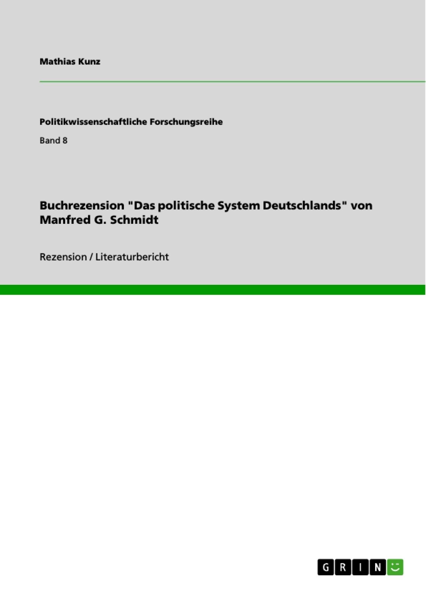 """Titel: Buchrezension """"Das politische System Deutschlands"""" von Manfred G. Schmidt"""