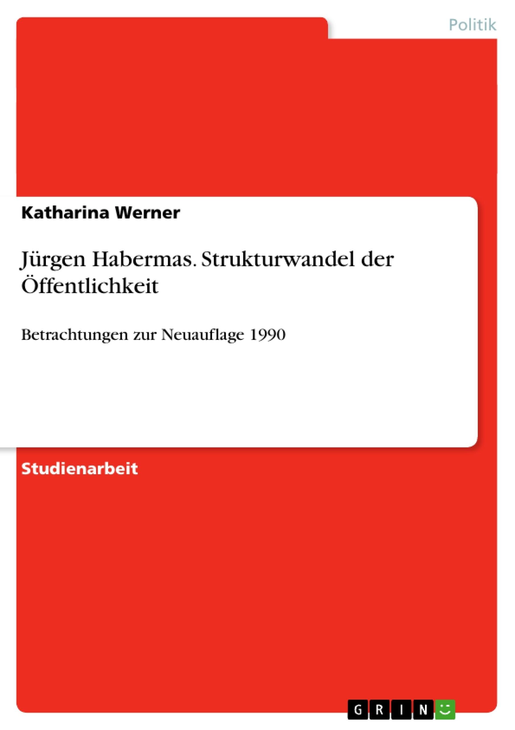 Titel: Jürgen Habermas. Strukturwandel der Öffentlichkeit