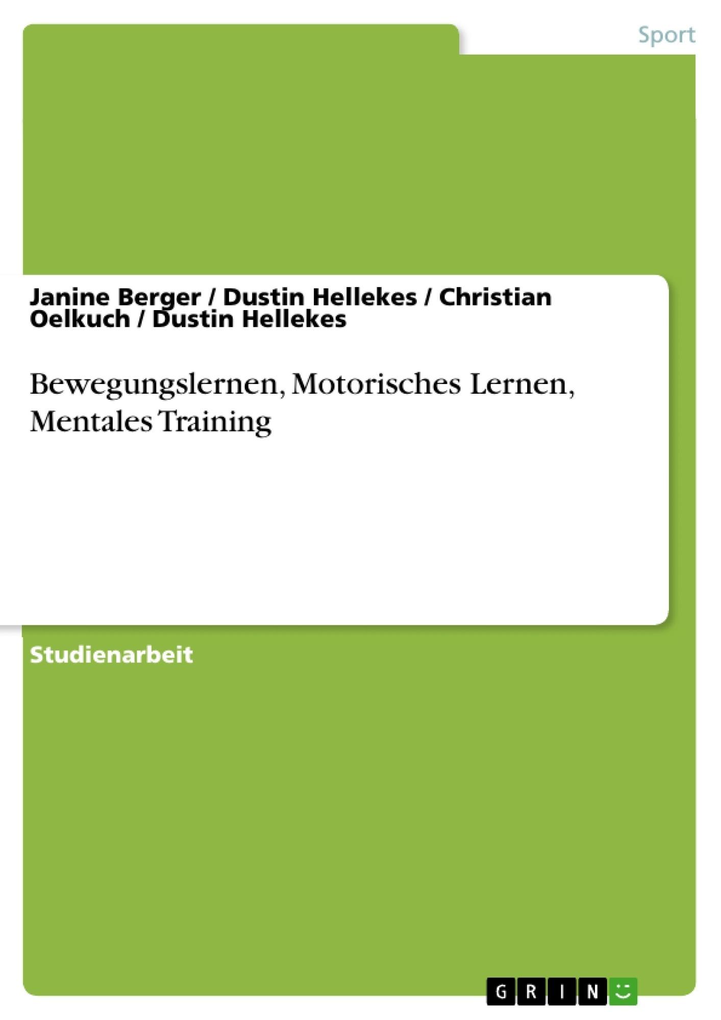 Titel: Bewegungslernen, Motorisches Lernen, Mentales Training