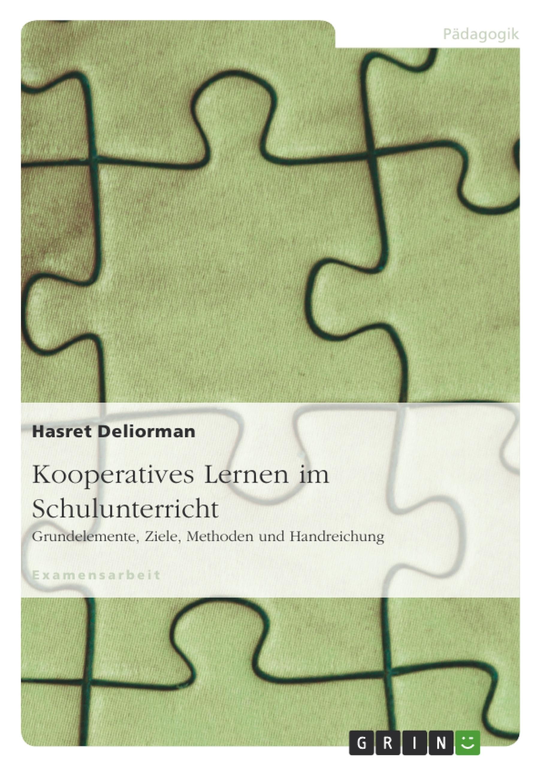 Titel: Kooperatives Lernen im Schulunterricht