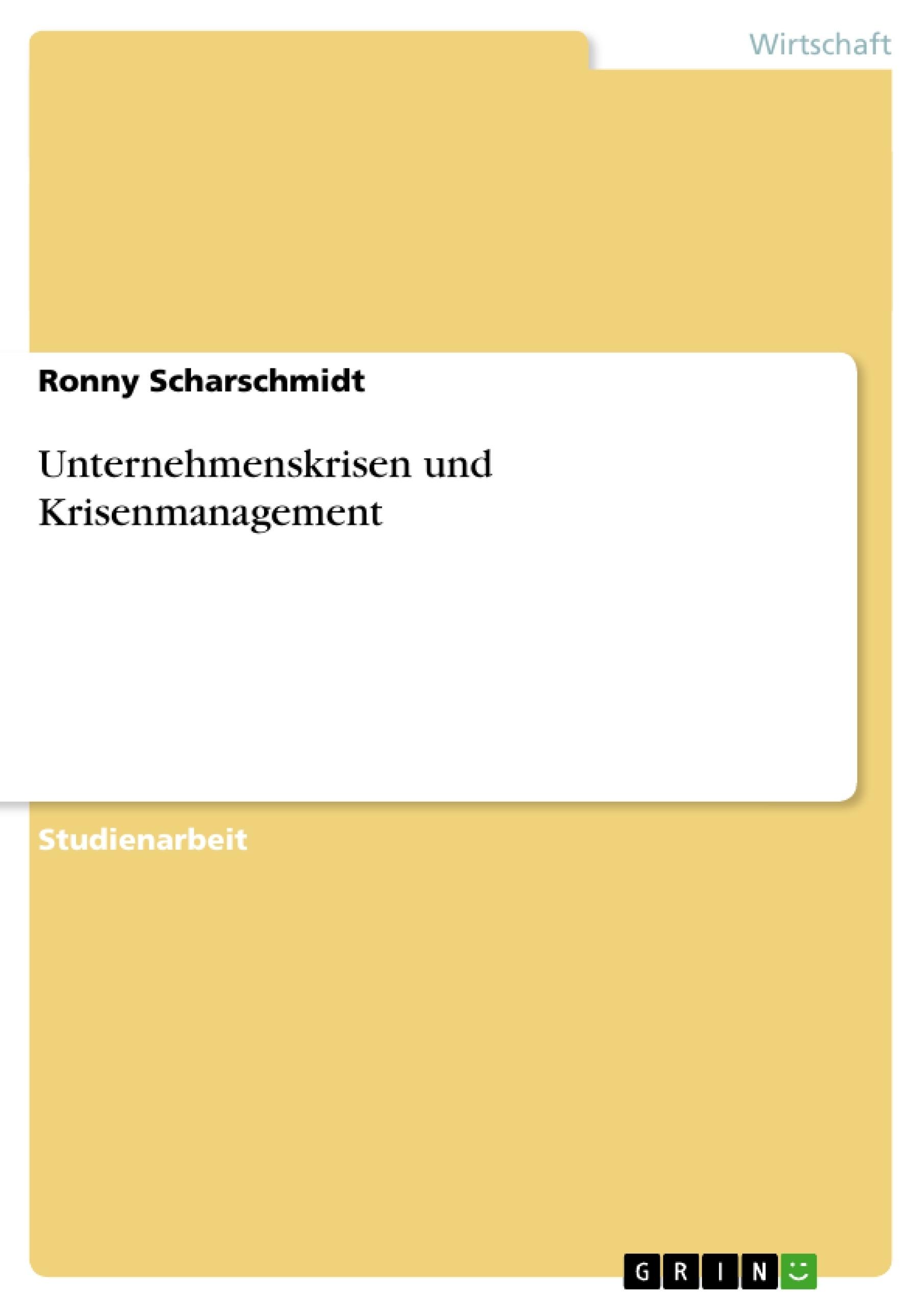 Titel: Unternehmenskrisen und Krisenmanagement