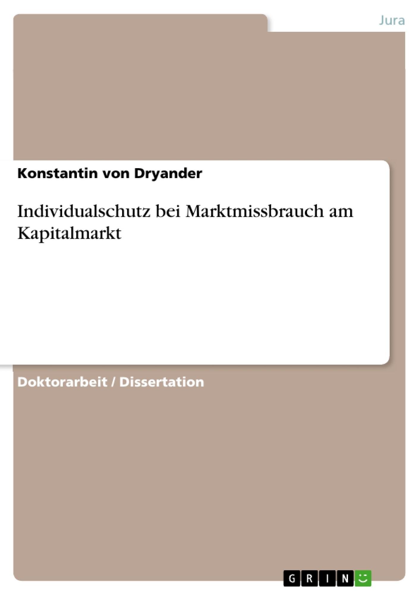 Individualschutz bei Marktmissbrauch am Kapitalmarkt   Masterarbeit ...
