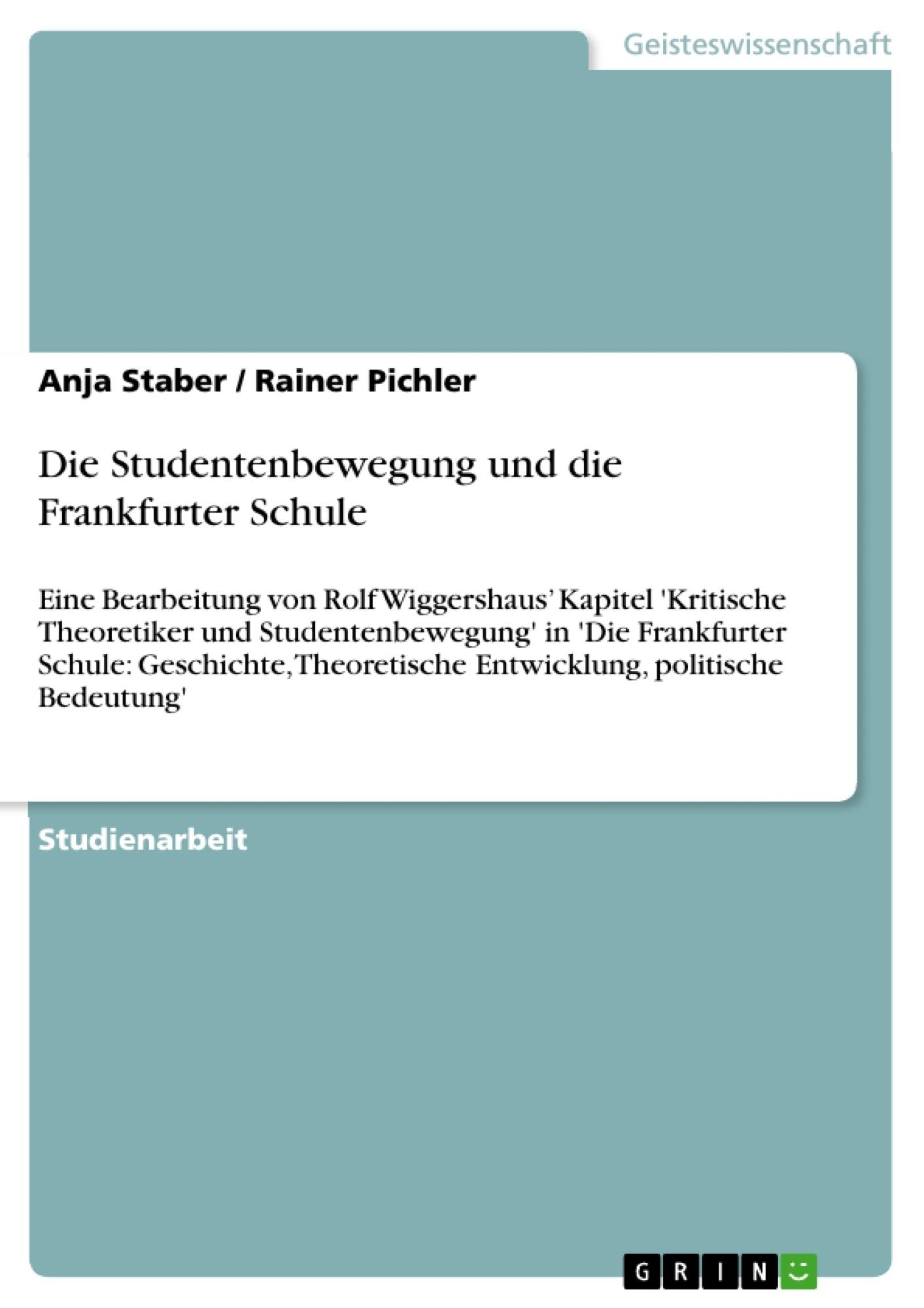 Titel: Die Studentenbewegung und die Frankfurter Schule