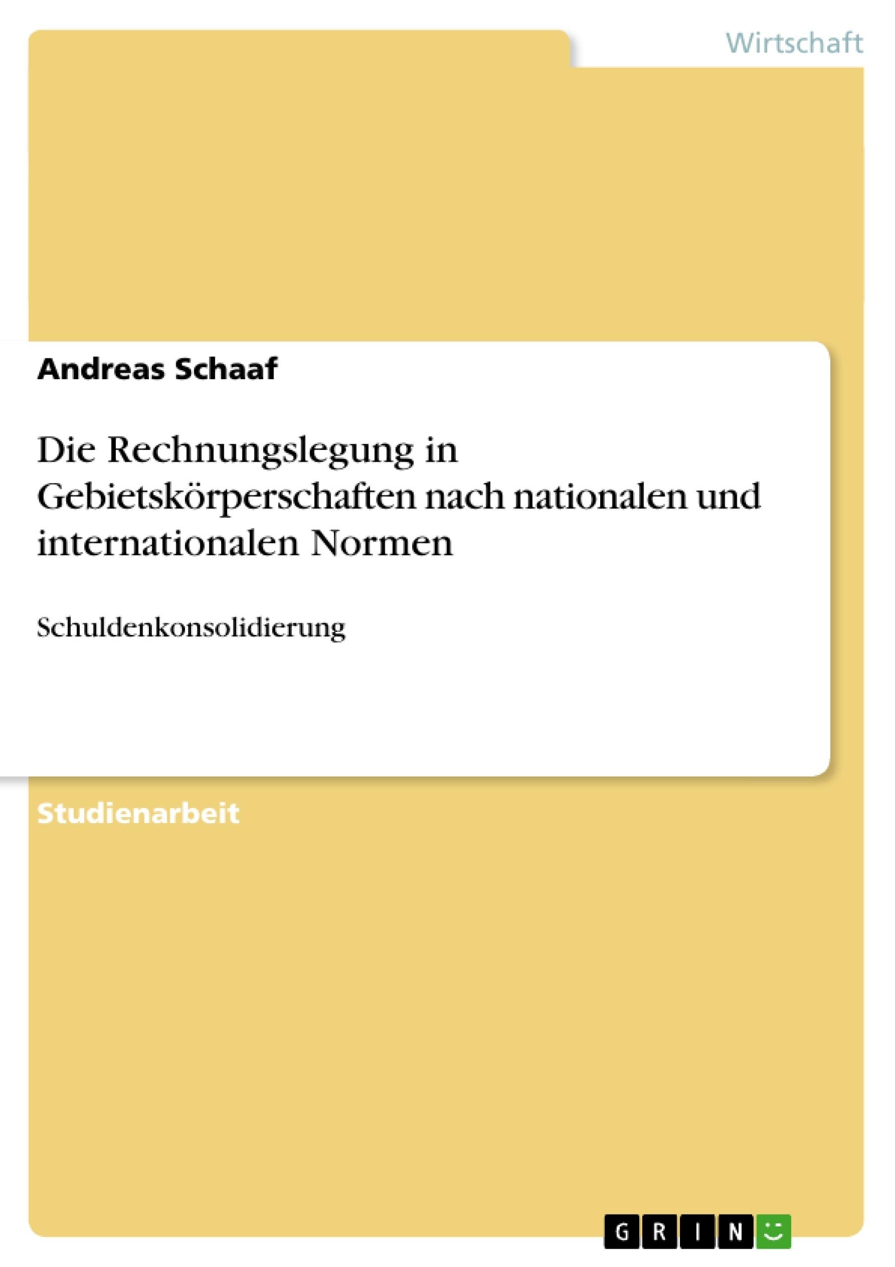 Titel: Die Rechnungslegung in Gebietskörperschaften nach nationalen und internationalen Normen