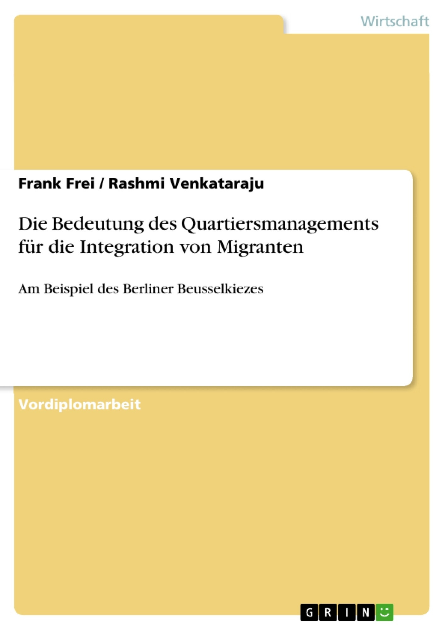 Titel: Die Bedeutung des Quartiersmanagements für die Integration von Migranten