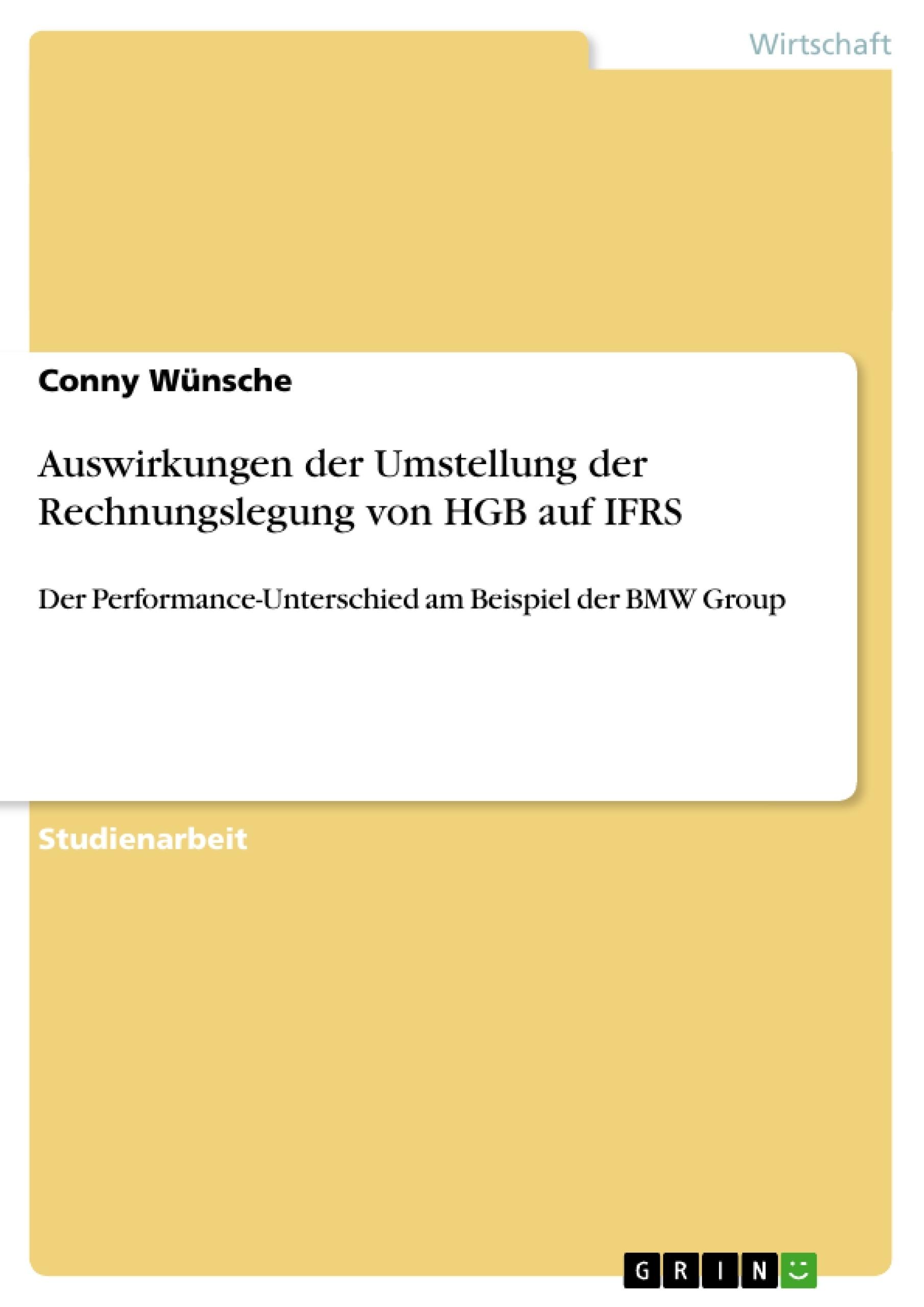 Titel: Auswirkungen der Umstellung der Rechnungslegung von HGB auf IFRS