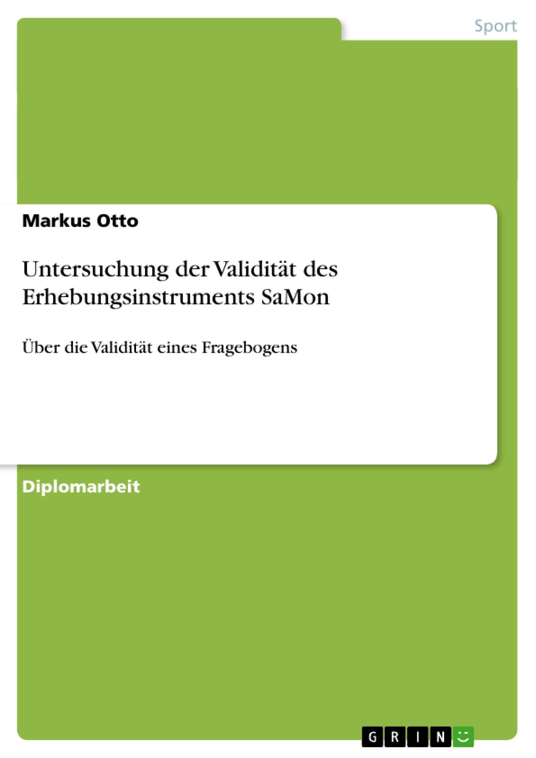 Titel: Untersuchung der Validität des Erhebungsinstruments SaMon