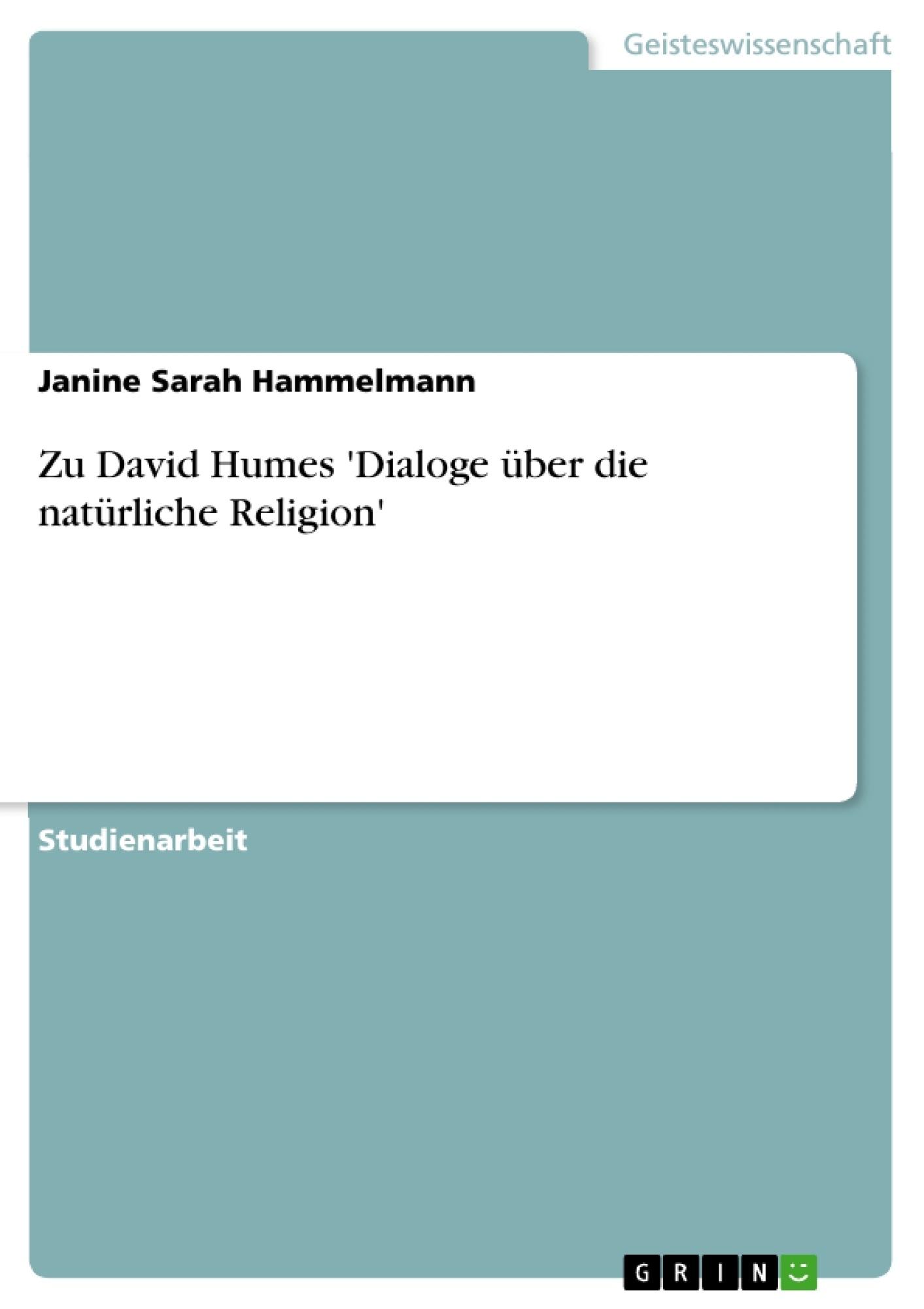 Titel: Zu David Humes 'Dialoge über die natürliche Religion'