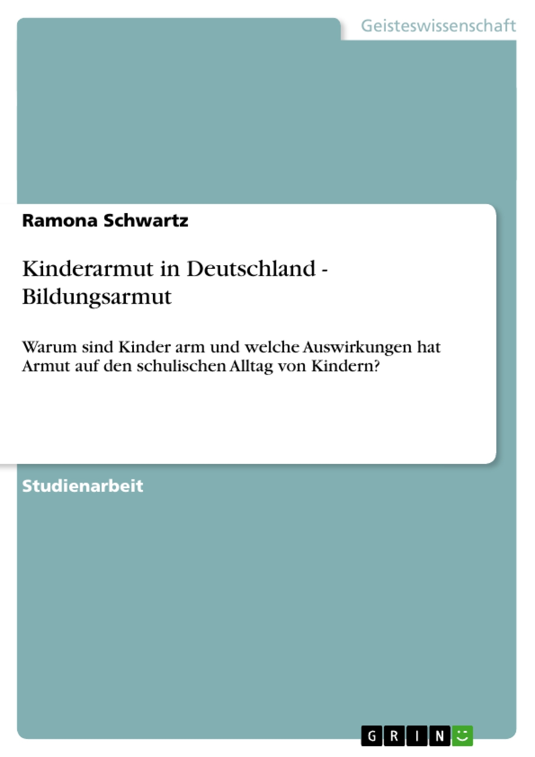 Titel: Kinderarmut in Deutschland - Bildungsarmut