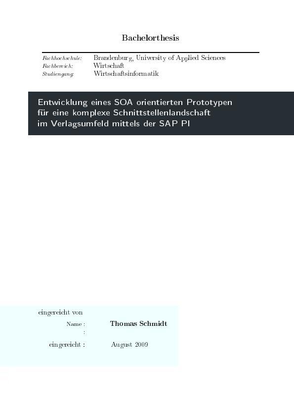 Titel: Entwicklung eines SOA orientierten Prototypen für eine komplexe Schnittstellenlandschaft im Verlagsumfeld mittels der SAP PI