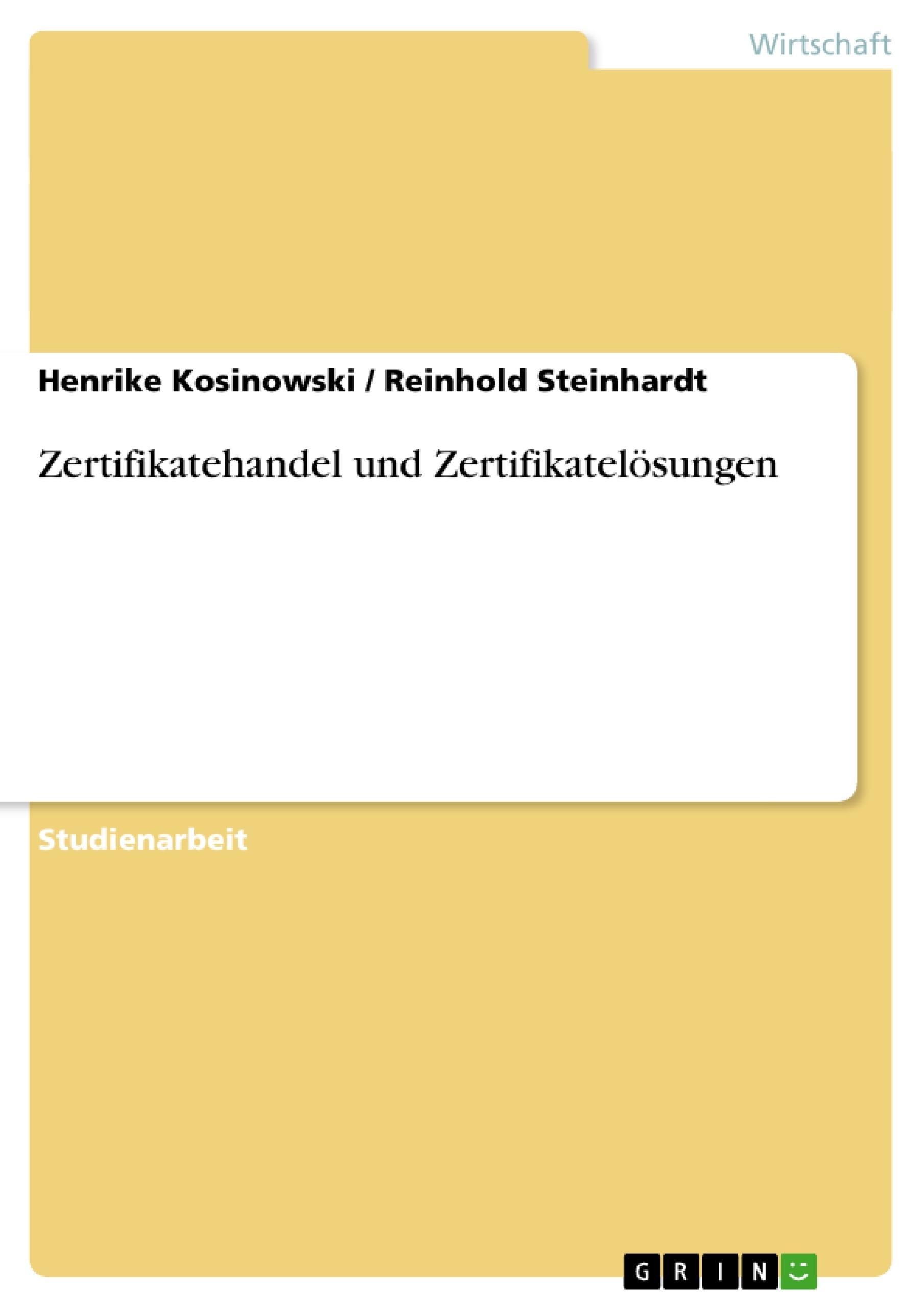 Titel: Zertifikatehandel und Zertifikatelösungen