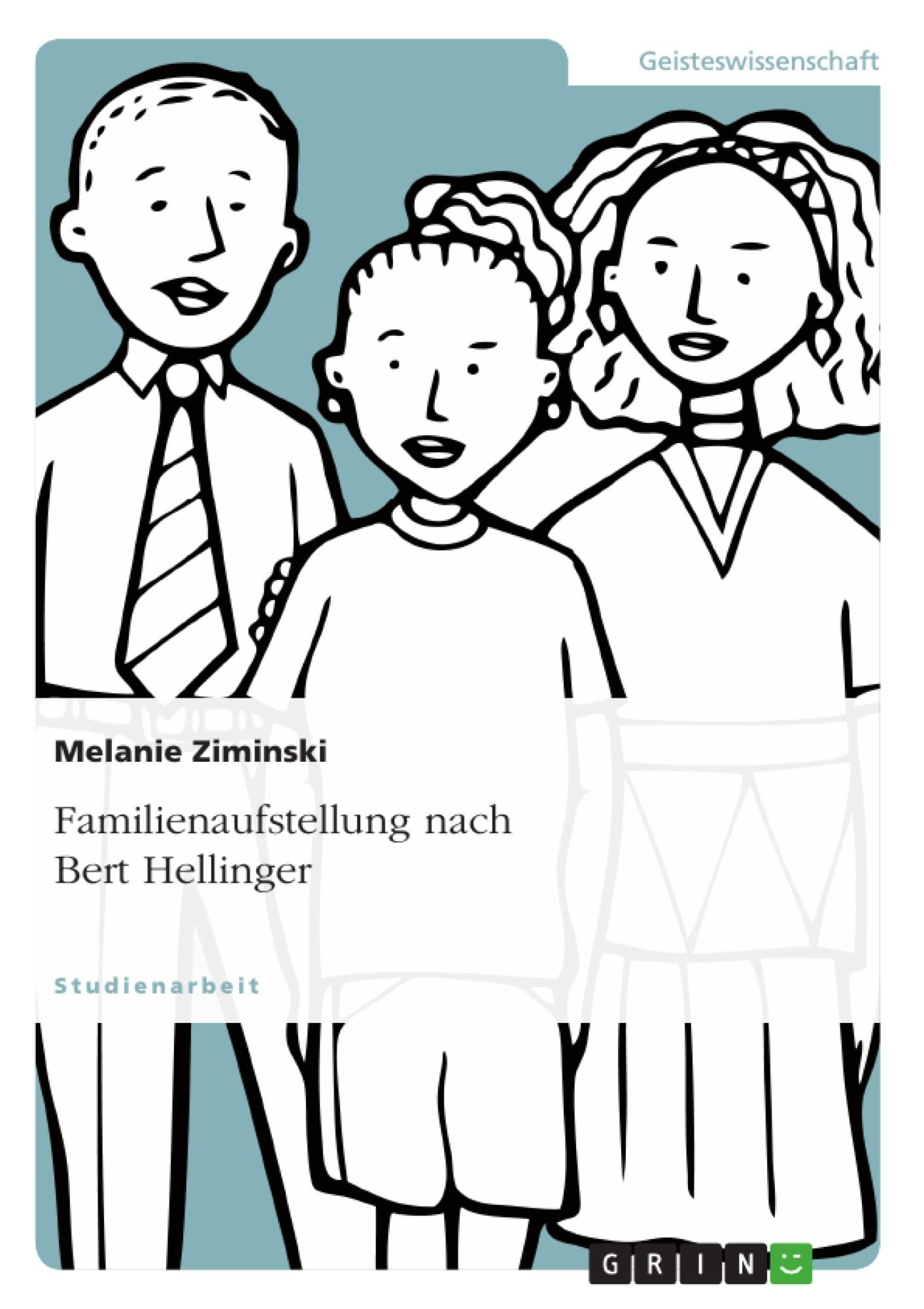 Titel: Familienaufstellung nach Bert Hellinger