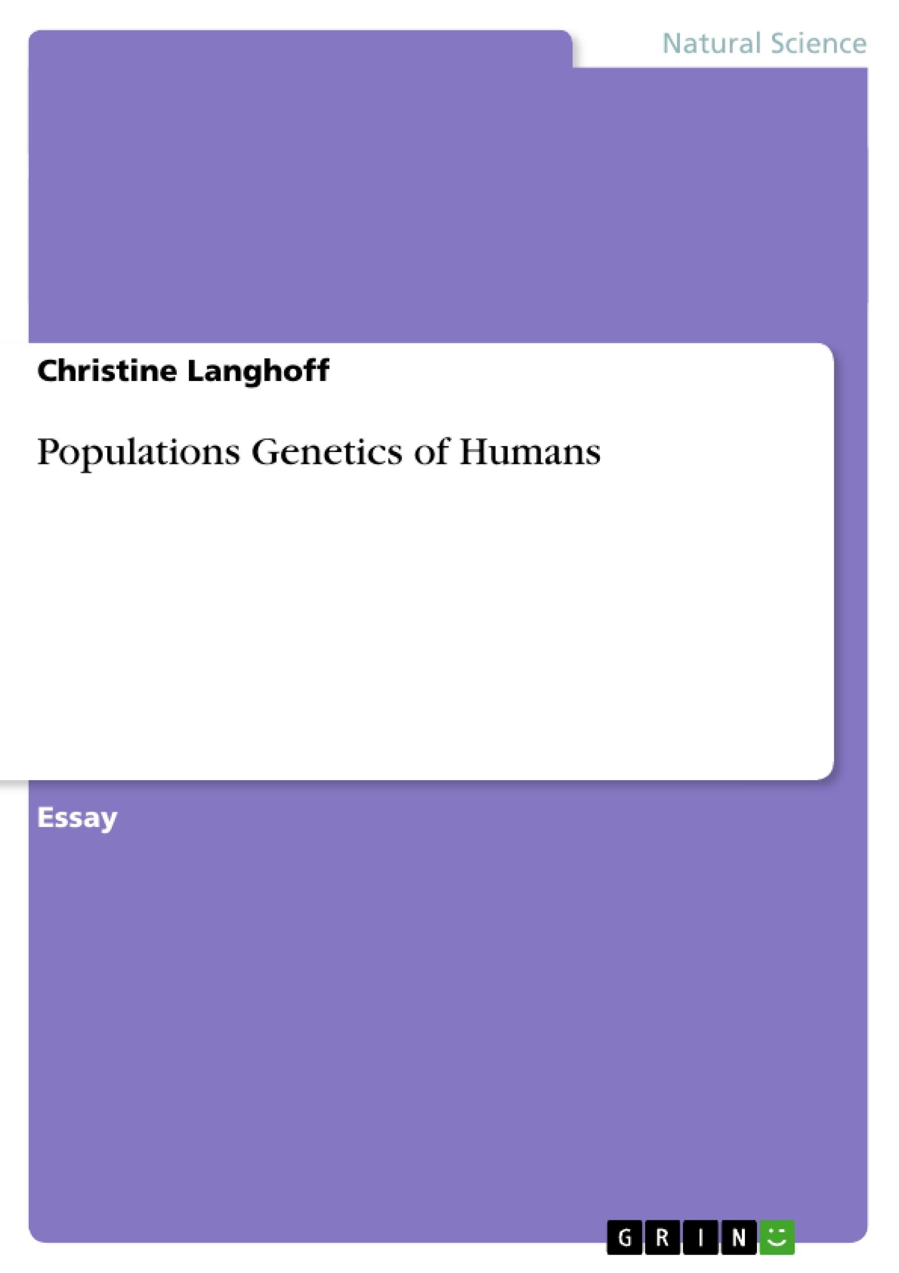 Title: Populations Genetics of Humans