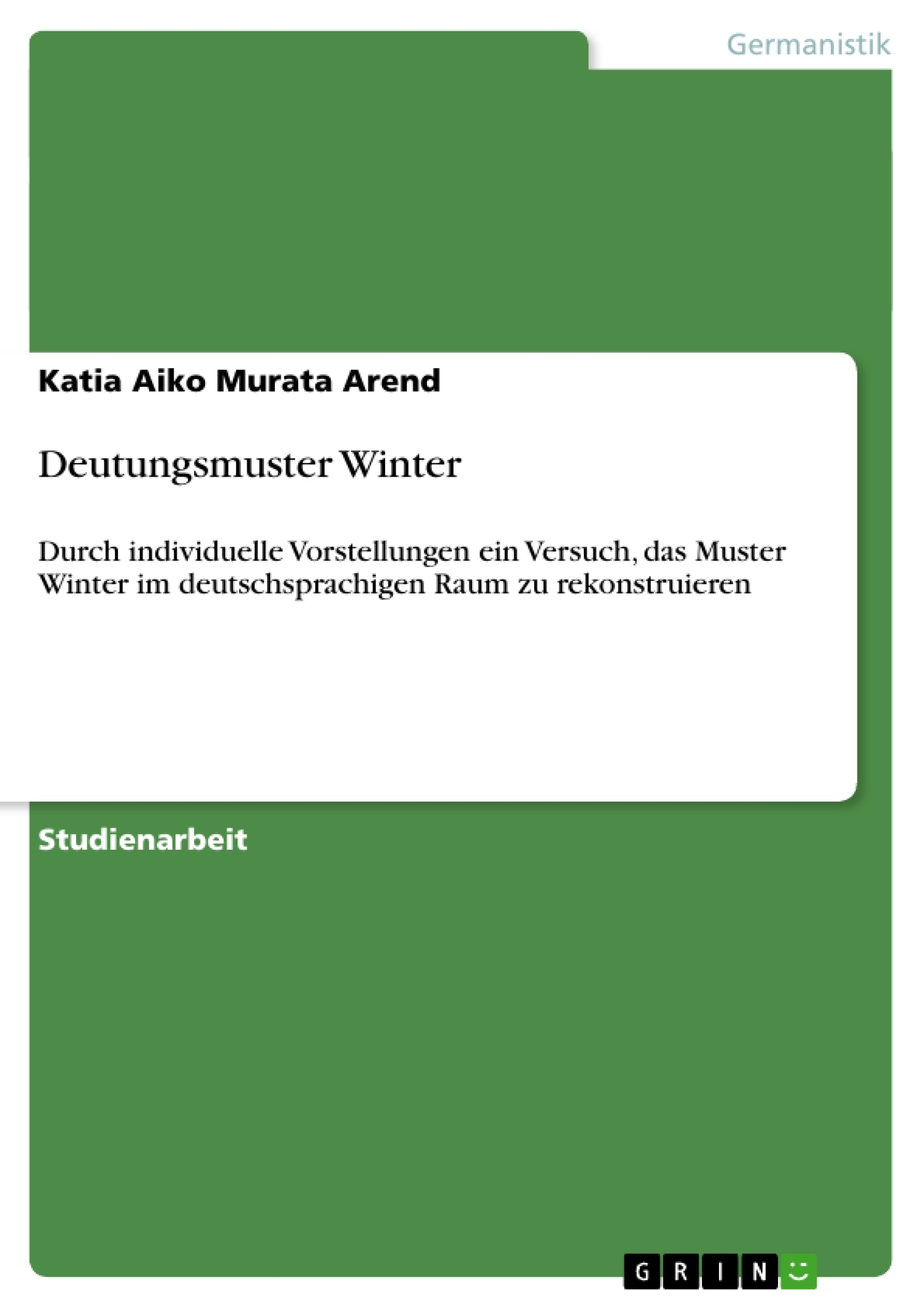 Titel: Deutungsmuster Winter