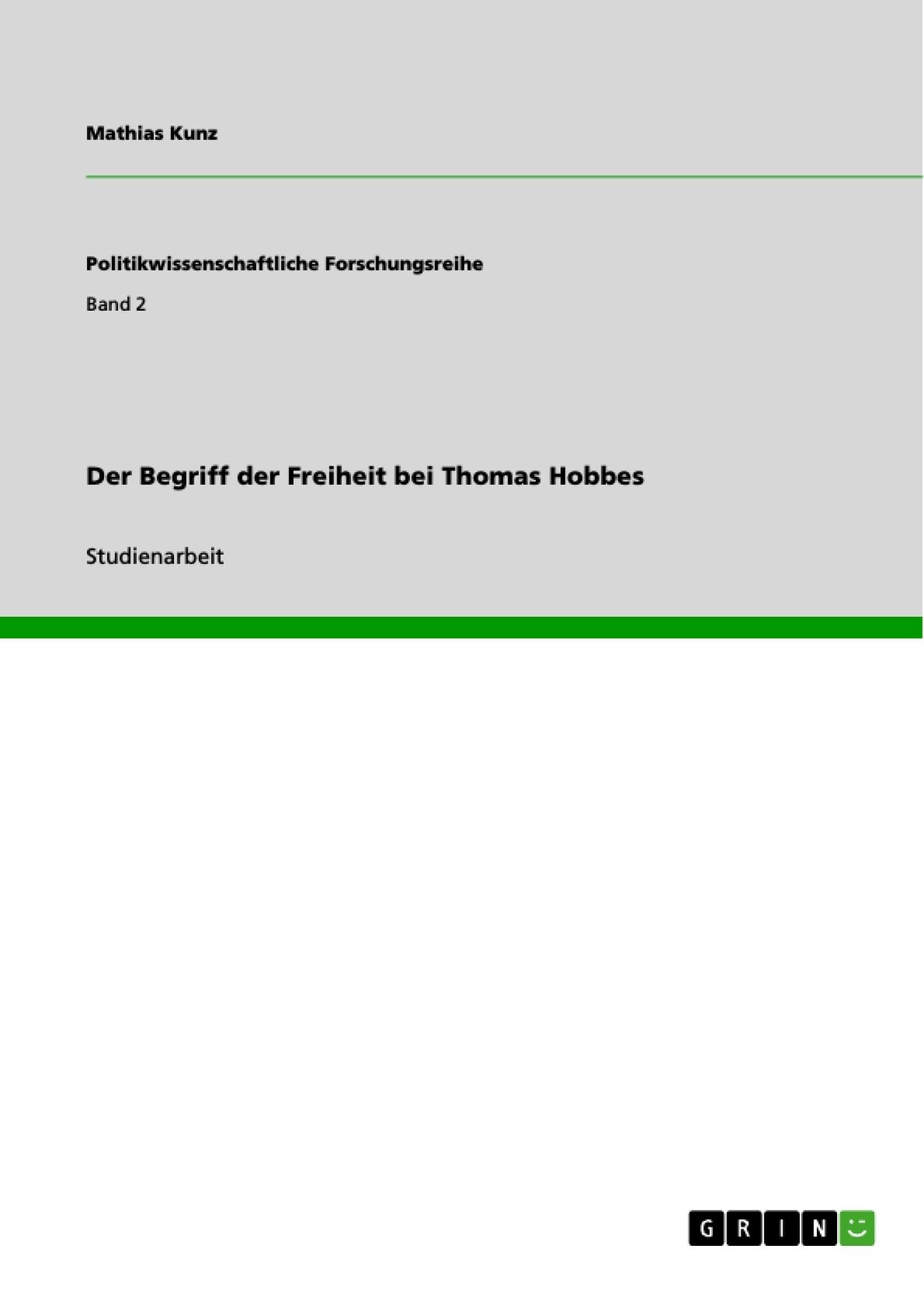 Titel: Der Begriff der Freiheit bei Thomas Hobbes