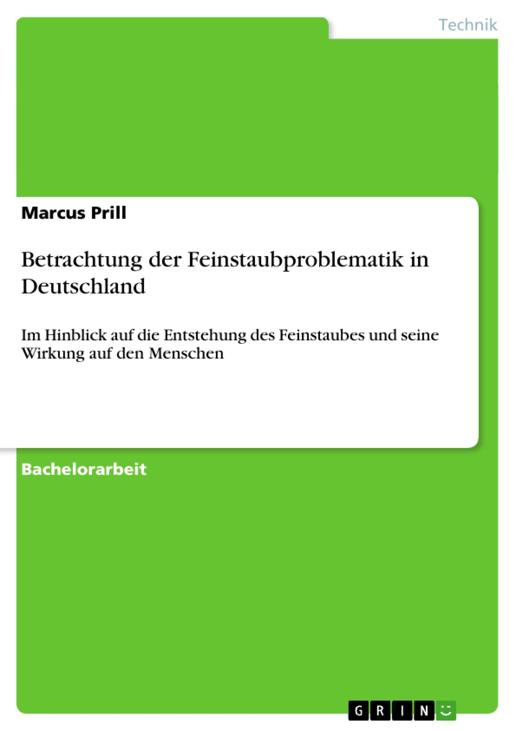 Titel: Betrachtung der Feinstaubproblematik in Deutschland