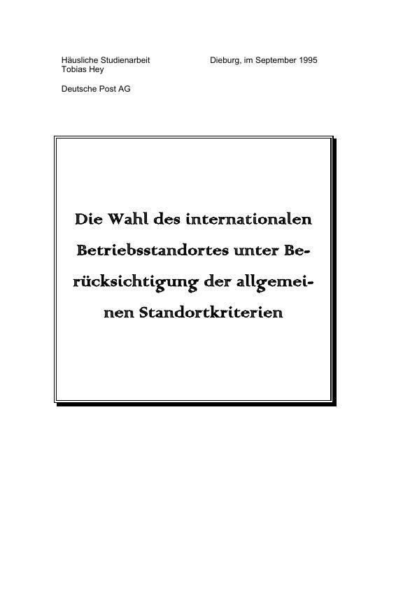 Titel: Die Wahl des internationalen Betriebsstandortes unter Berücksichtigung der allgemeinen Standortkriterien