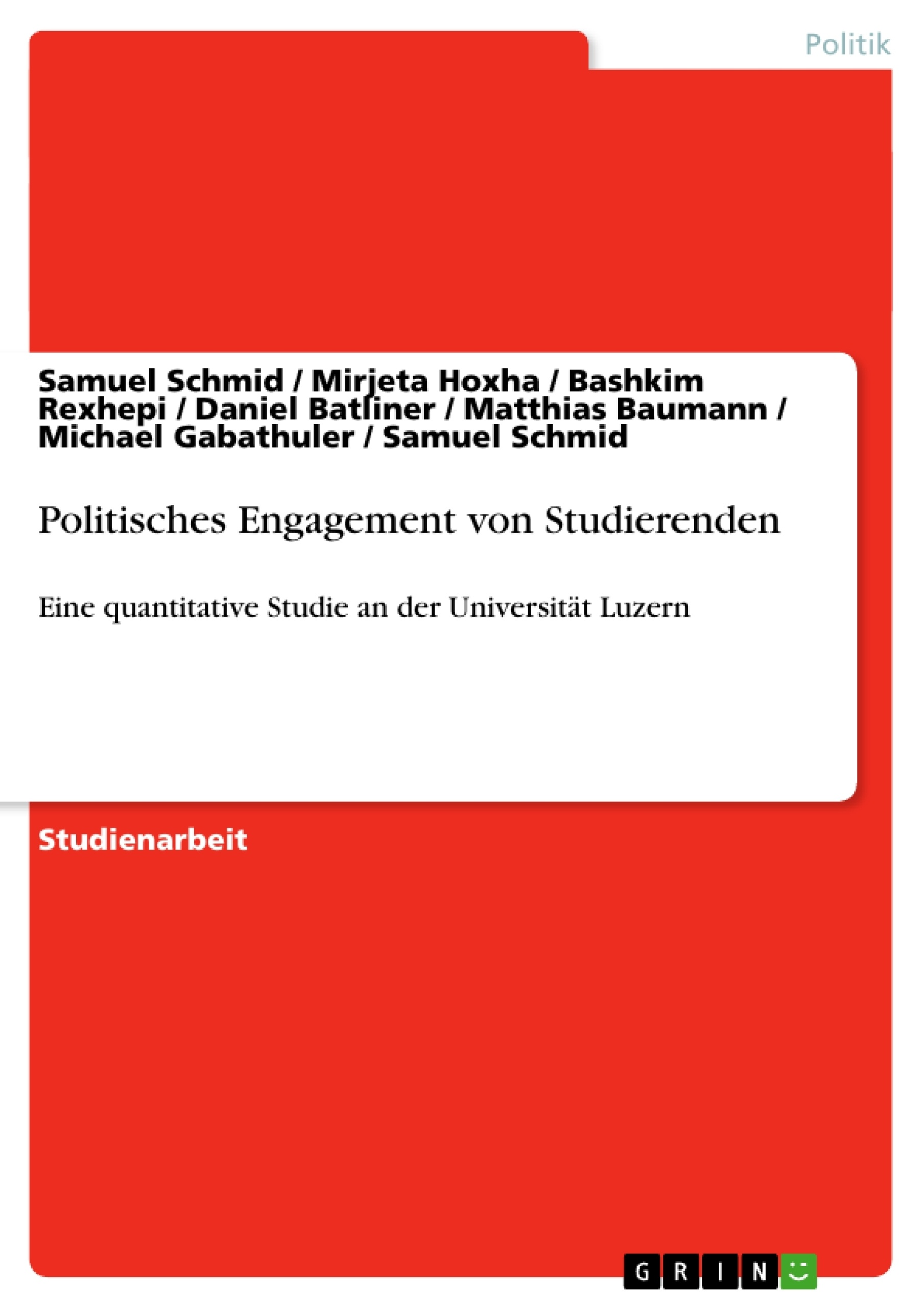 Titel: Politisches Engagement von Studierenden