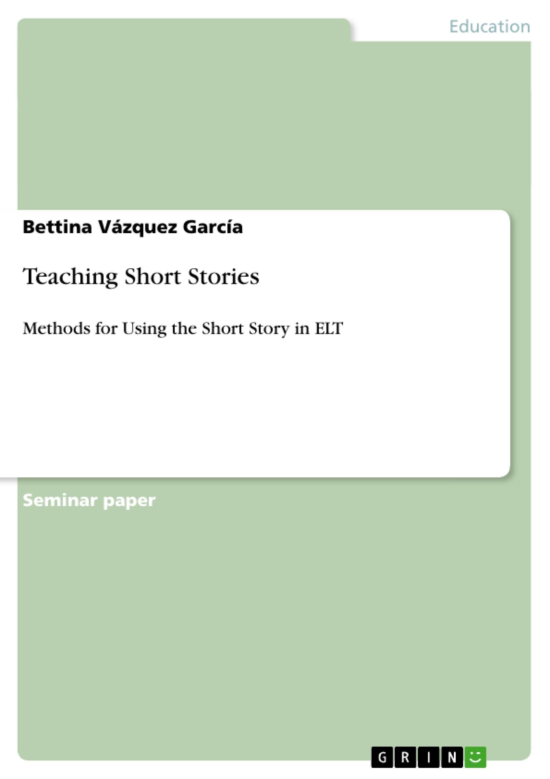 Title: Teaching Short Stories