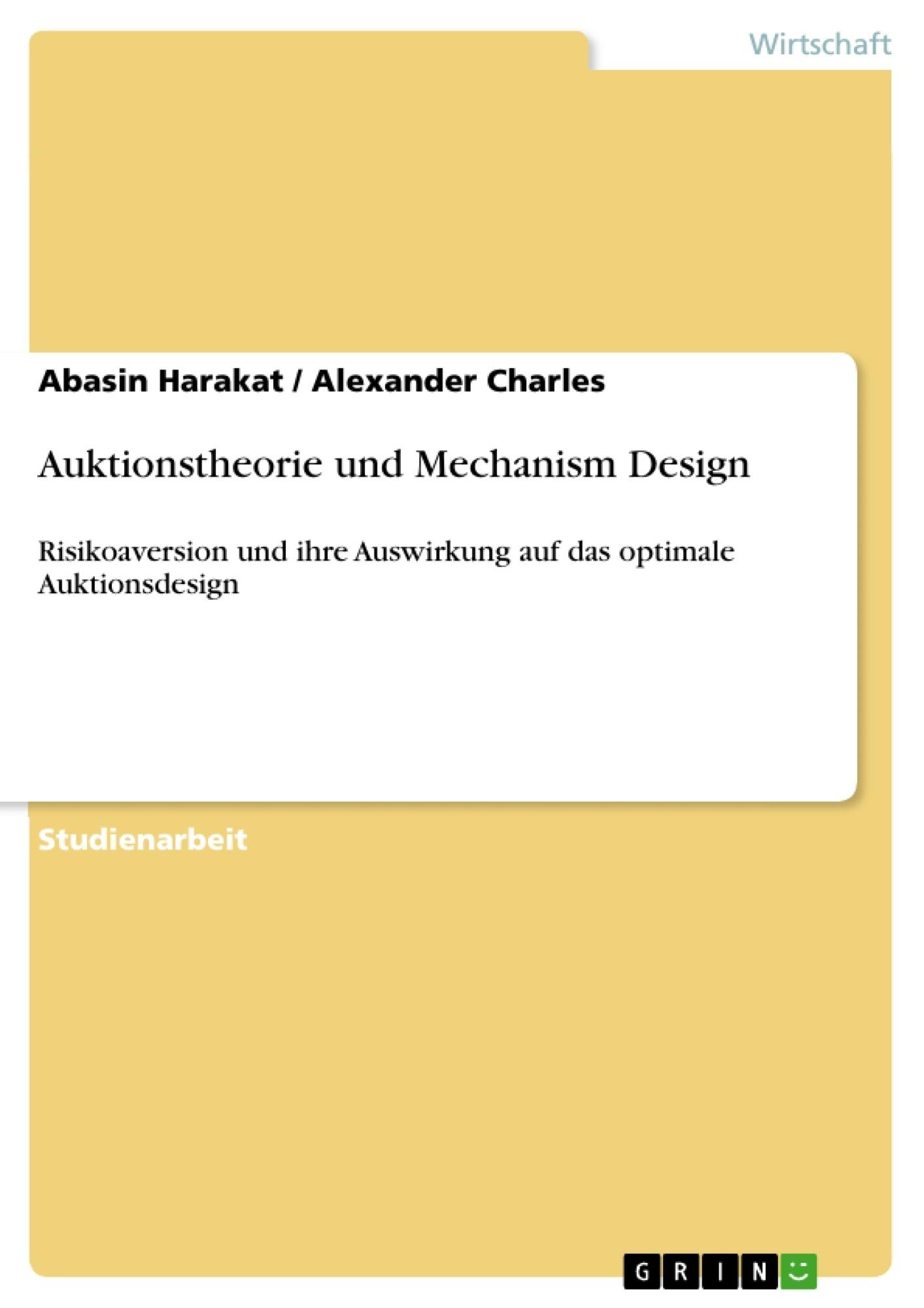 Titel: Auktionstheorie und Mechanism Design