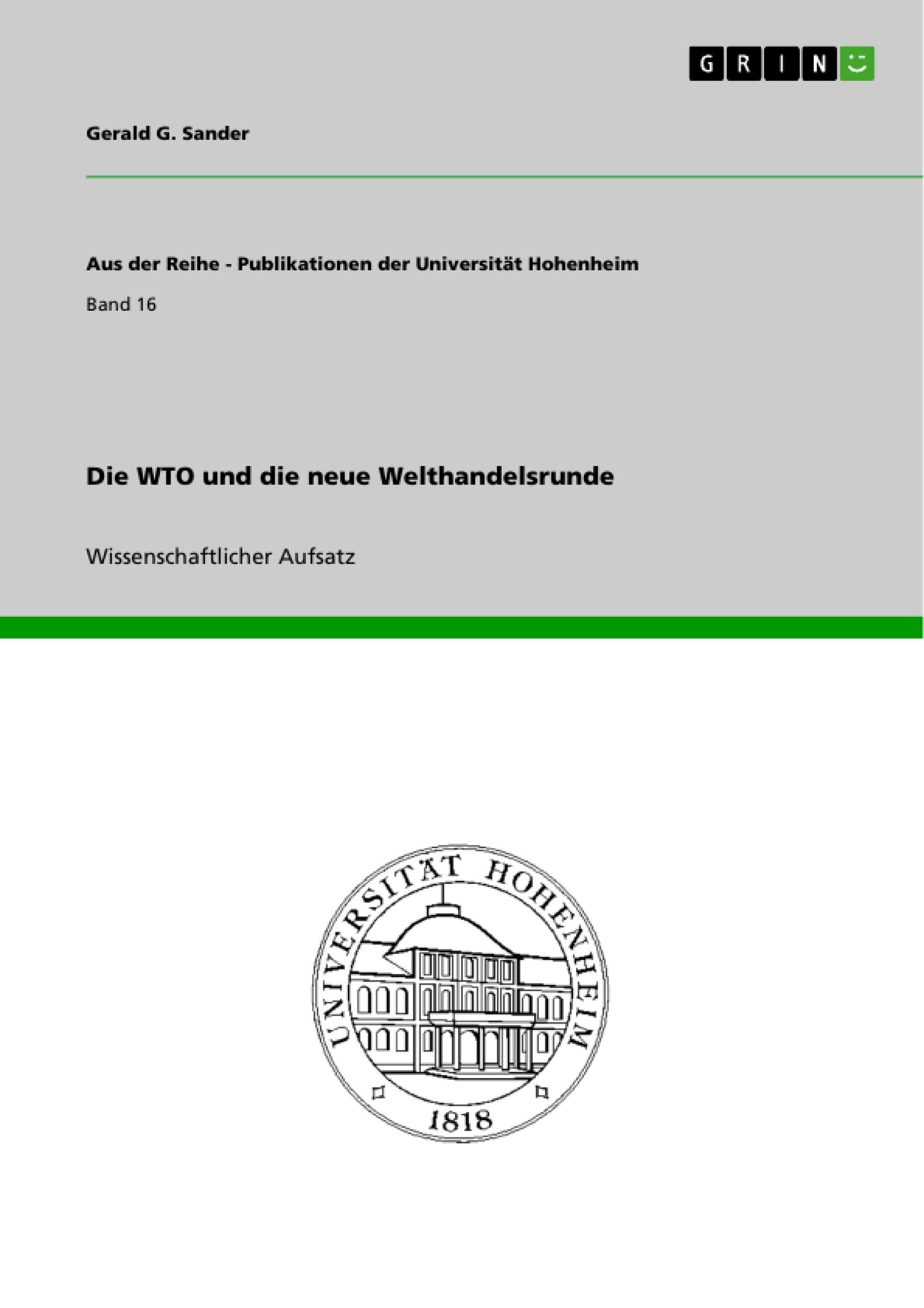 Titel: Die WTO und die neue Welthandelsrunde