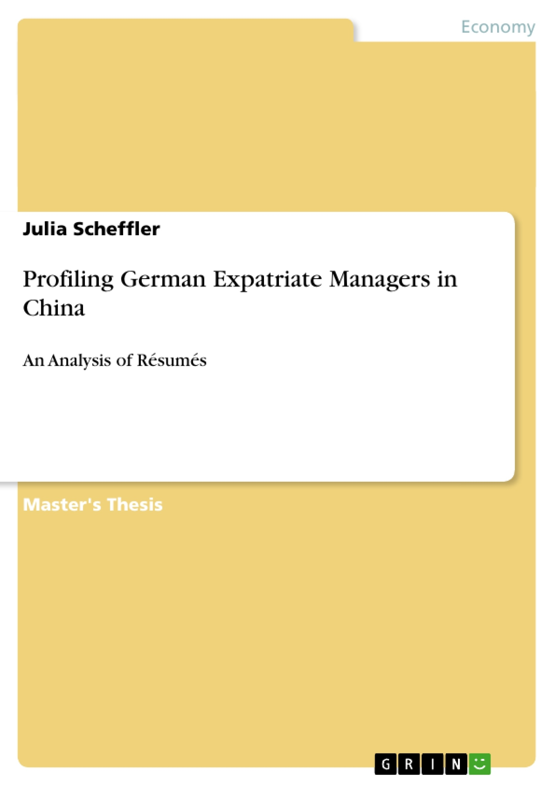 Title: Profiling German Expatriate Managers in China