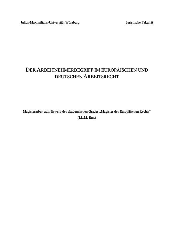 Titel: Der Arbeitnehmerbegriff im europäischen und deutschen Arbeitsrecht