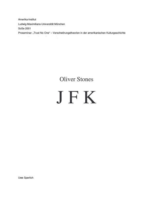 """Titel: Zu Oliver Stones """"JFK"""" und der Diskussion um Verschwörungstheorien"""