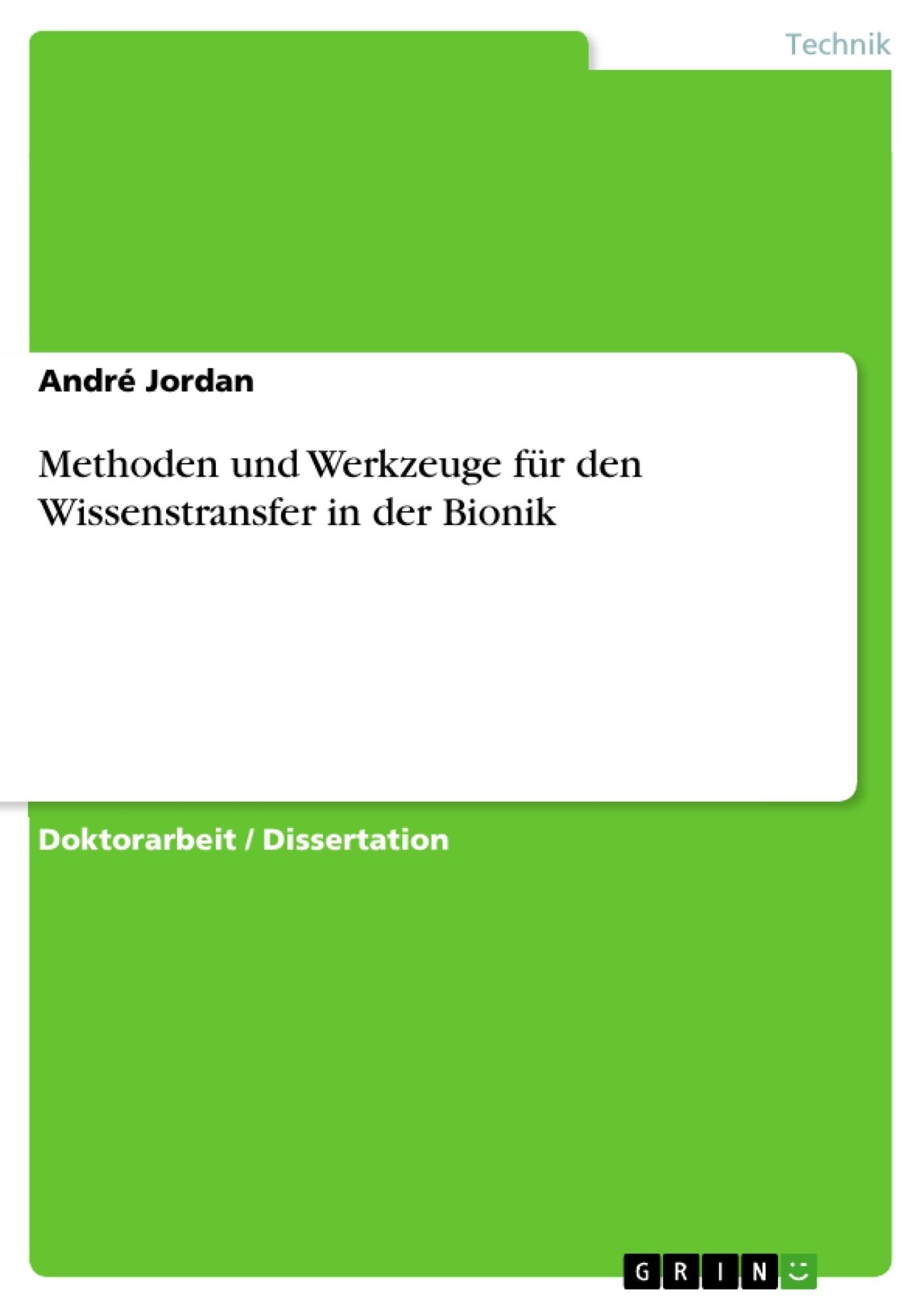Methoden und Werkzeuge für den Wissenstransfer in der Bionik ...